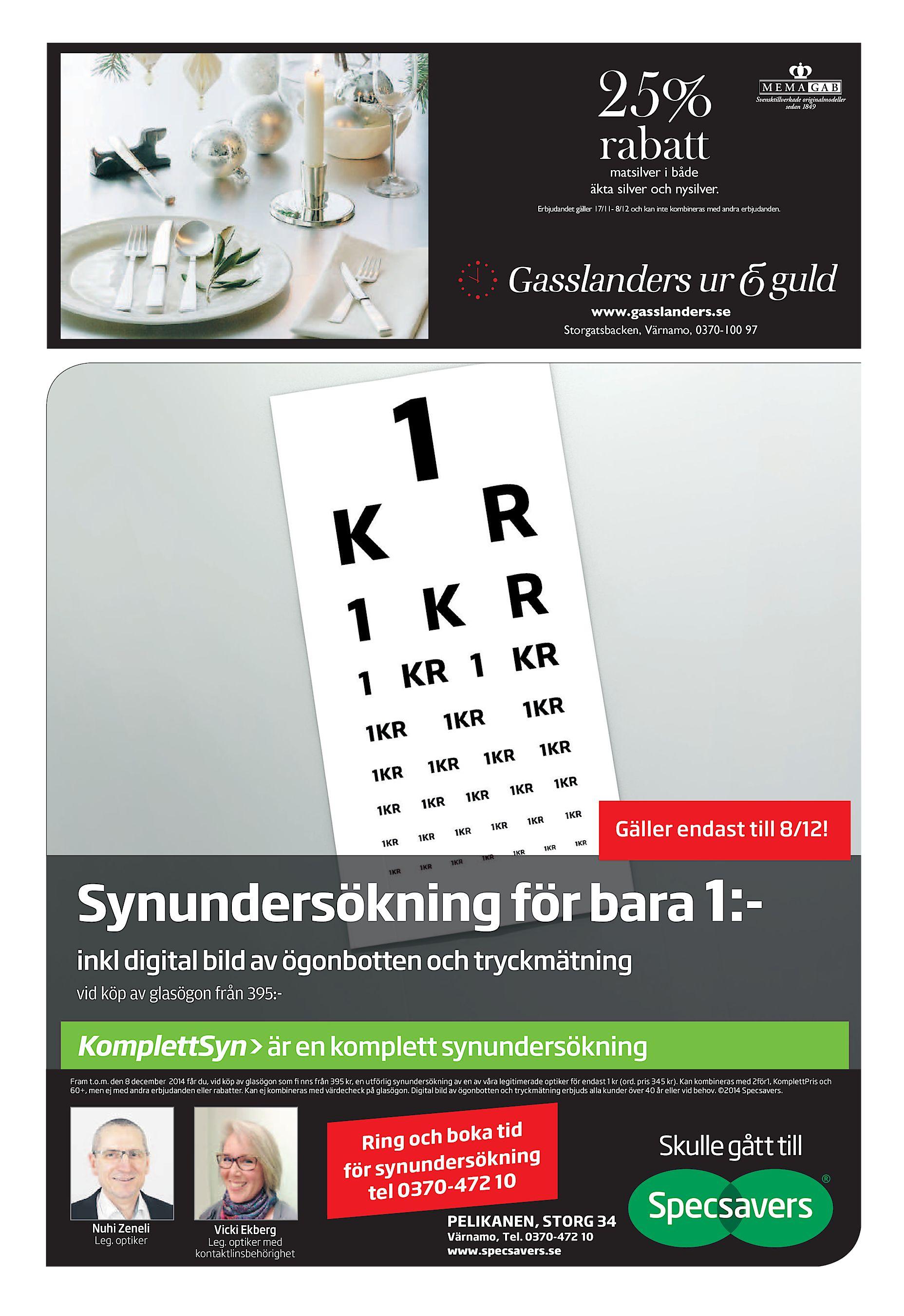 Erbjudandet gäller 17 11- 8 12 och kan inte kombineras med andra  erbjudanden. www.gasslanders.se Storgatsbacken e05aad1c5e32b