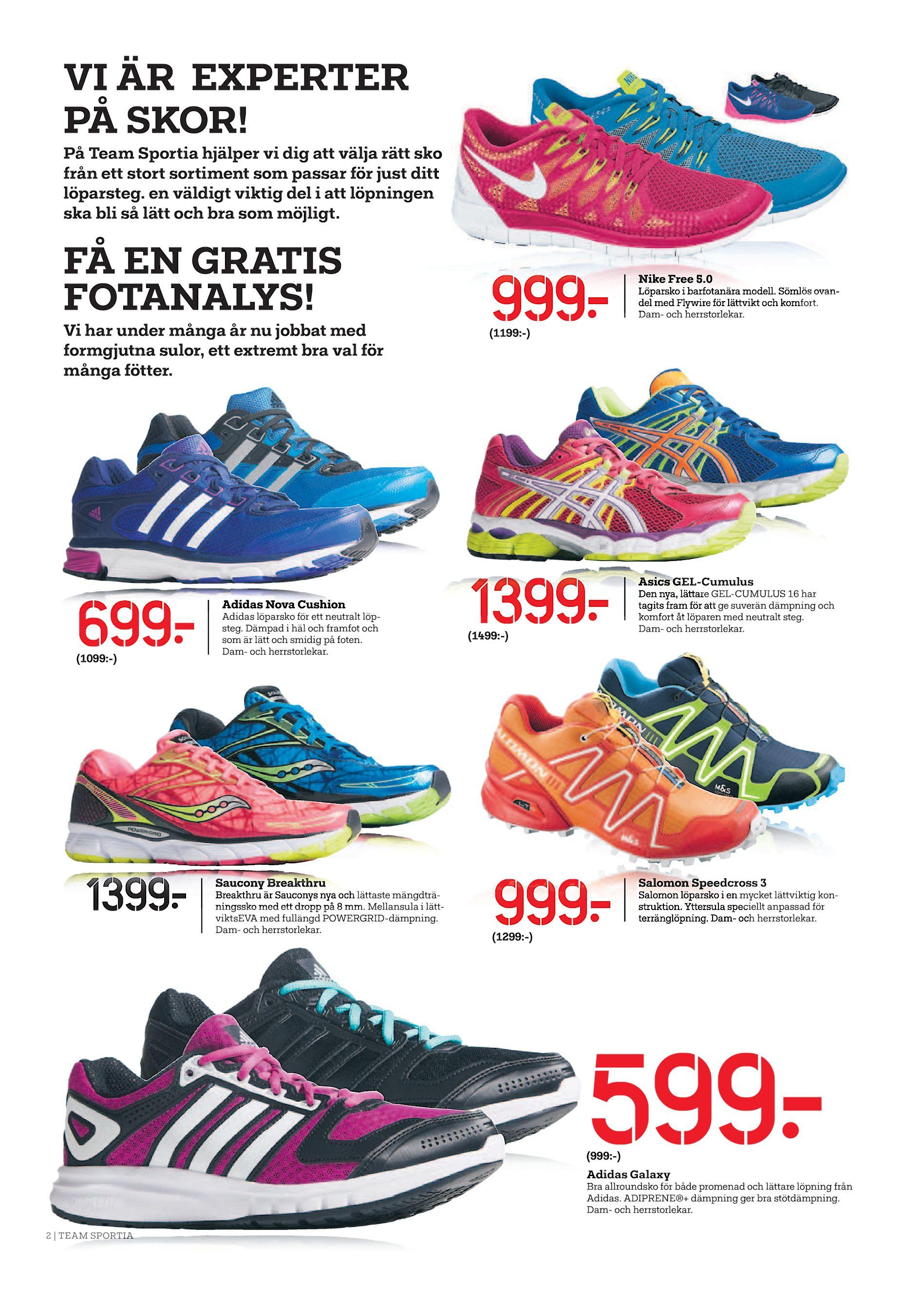 buy online 62c7b d6ffe På Team Sportia hjälper vi dig att välja rätt sko från ett stort sortiment  som passar för just ditt löparsteg. en väldigt viktig del i att löpningen  ...