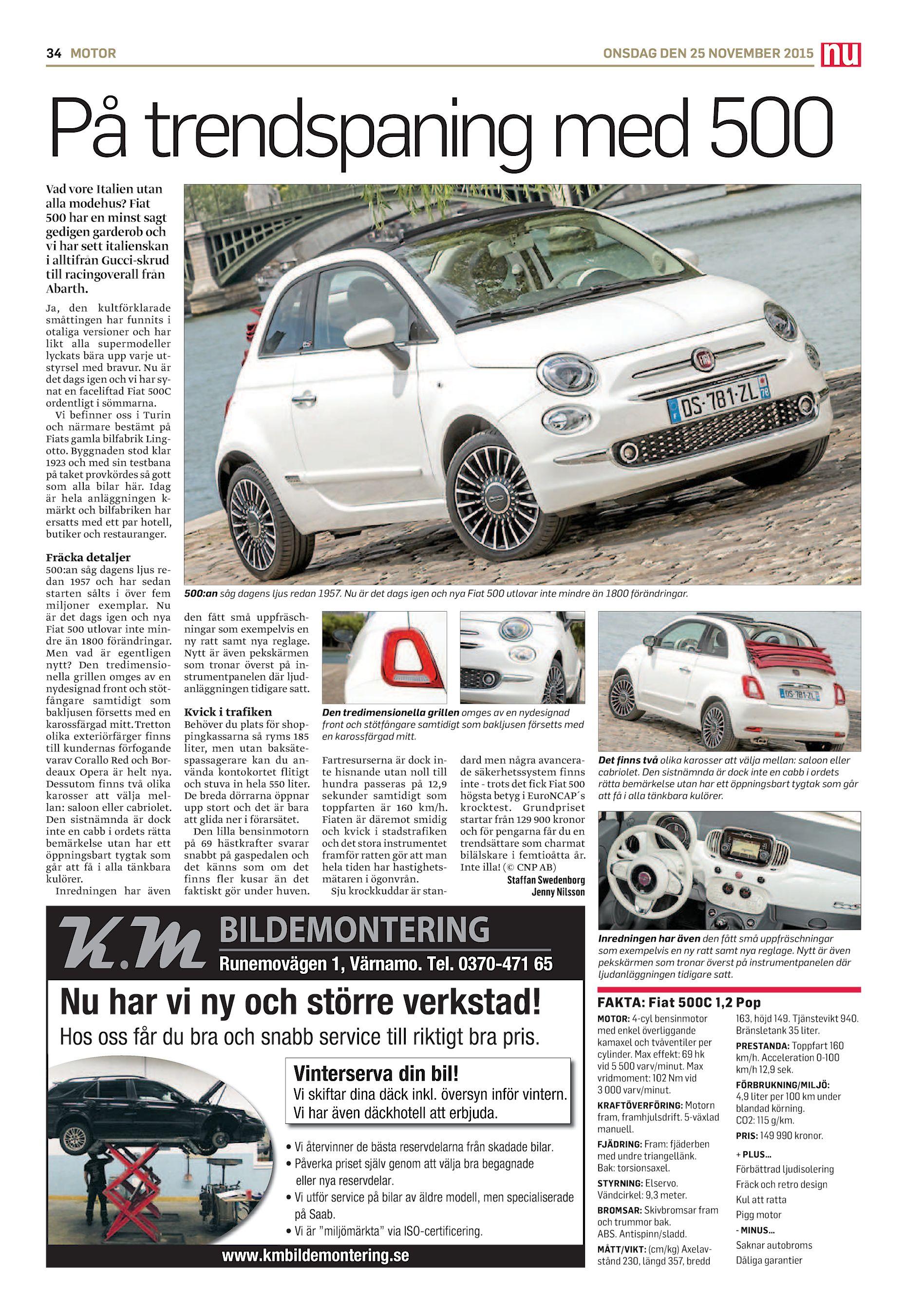 71a329aad 34 MOTOR ONSDAG DEN 25 NOVEMBER 2015 På trendspaning med 500 Vad vore  Italien utan alla modehus? Fiat 500 har en minst sagt gedigen garderob och  vi har sett ...