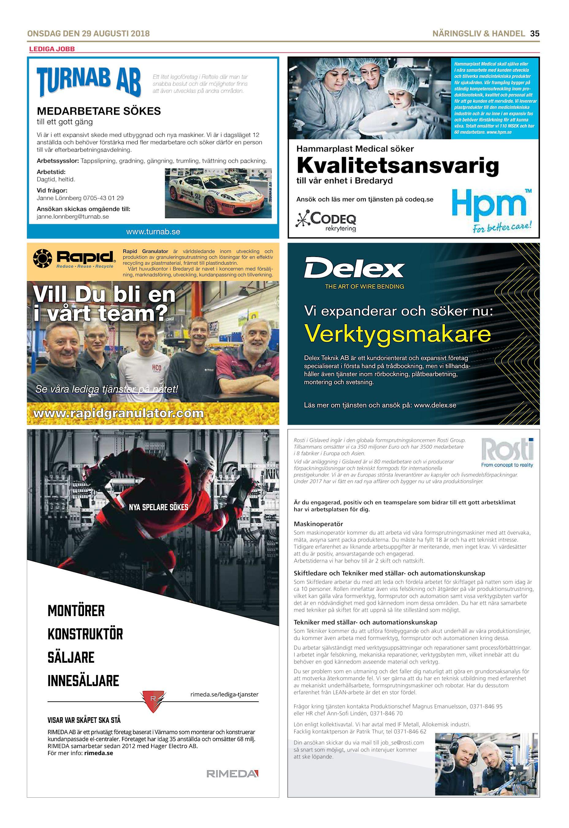 df191b488ec ONSDAG DEN 29 AUGUSTI 2018 NÄRINGSLIV & HANDEL 35 LEDIGA JOBB Hammarplast  Medical skall själva eller i nära samarbete med kunden utveckla och  tillverka ...