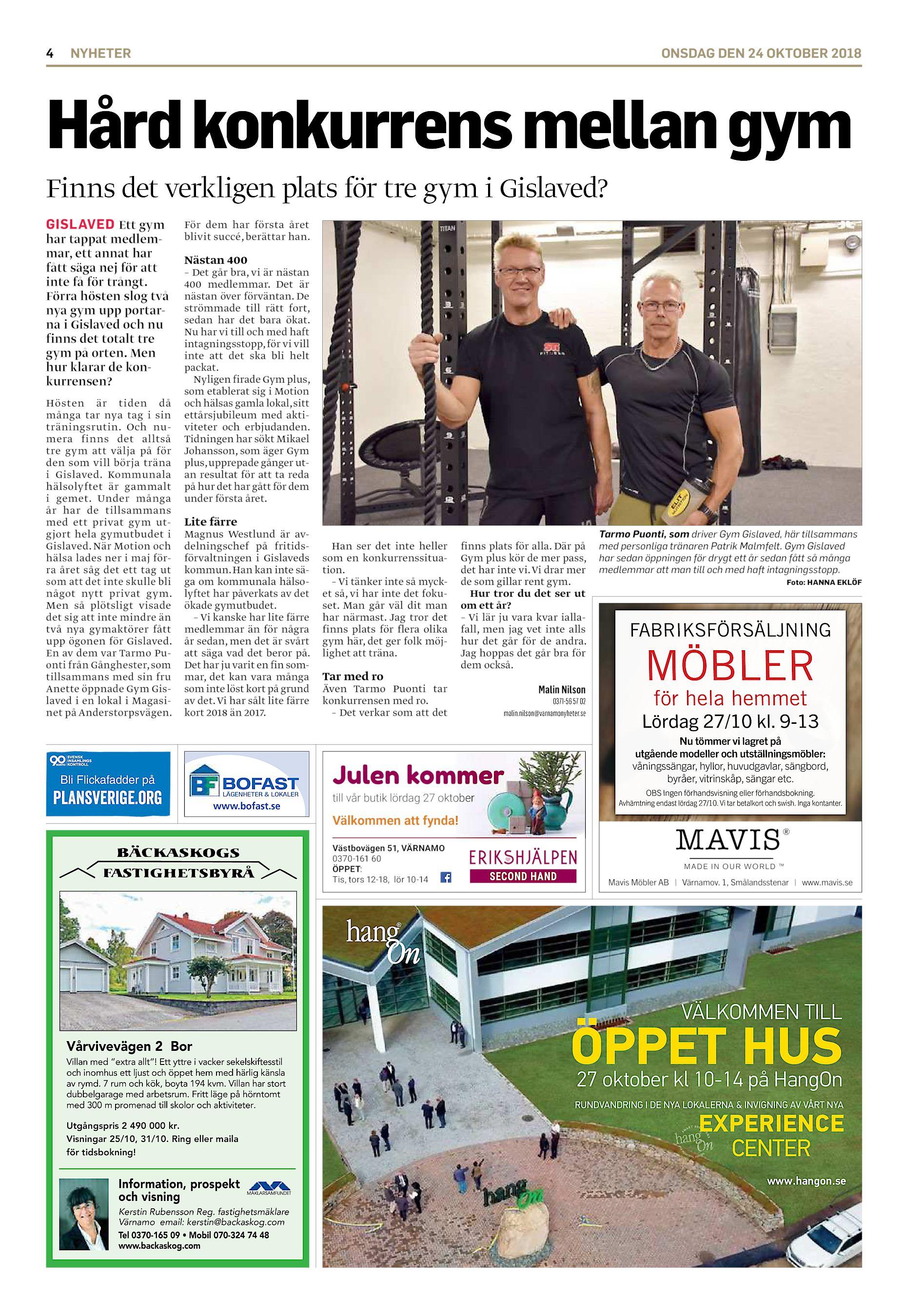8bf0958df1c3 4 NYHETER ONSDAG DEN 24 OKTOBER 2018 Hård konkurrens mellan gym Finns det  verkligen plats för tre gym i Gislaved? GISLAVED Ett gym har tappat  medlemmar, ...