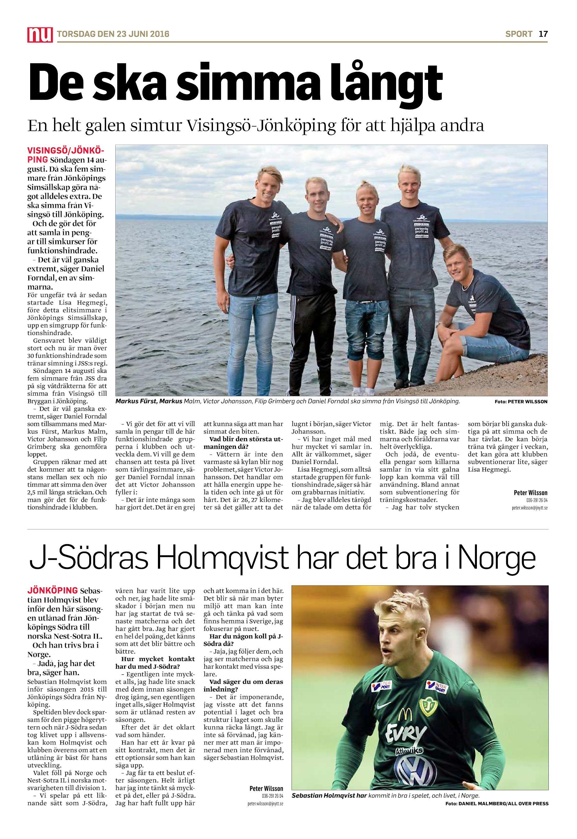 TORSDAG DEN 23 JUNI 2016 SPORT 17 De ska simma långt En helt galen simtur  Visingsö-Jönköping för att hjälpa andra VISINGSÖ JÖNKÖPING Söndagen 14  augusti. 0d80a67cdf0b2