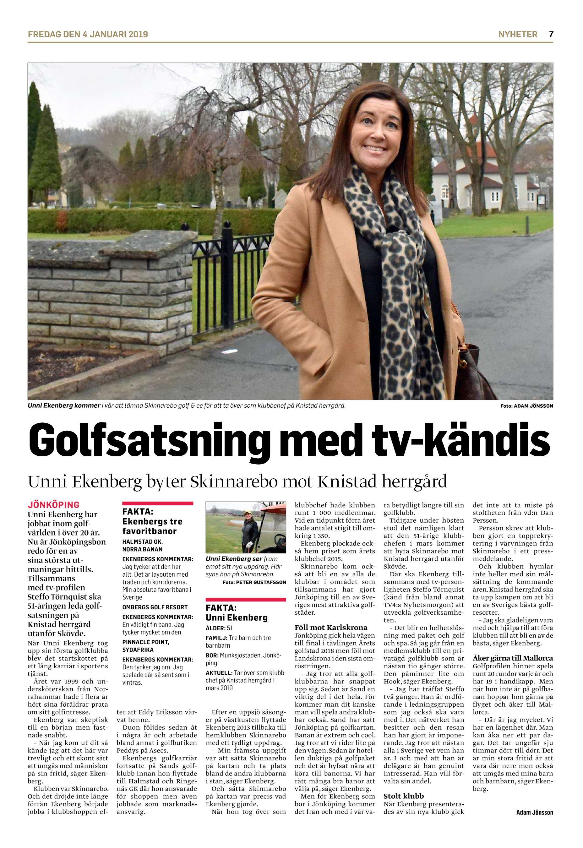 4481b953d7e9 FREDAG DEN 4 JANUARI 2019 NYHETER Unni Ekenberg kommer i vår att lämna  Skinnarebo golf & cc för att ta över som klubbchef på Knistad herrgård.