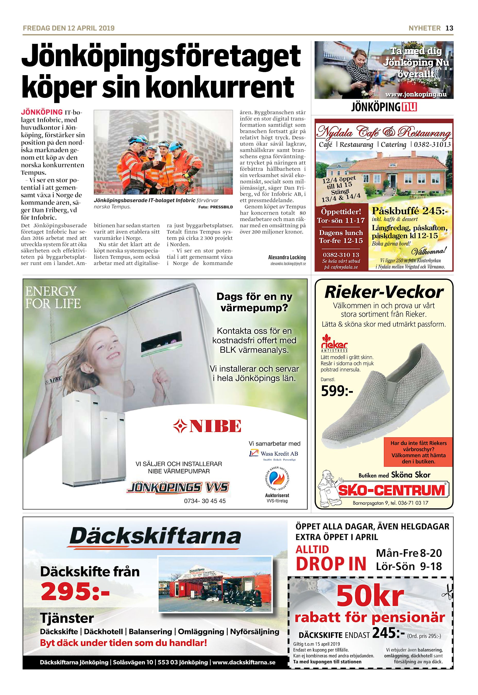 80c44d985abf FREDAG DEN 12 APRIL 2019 NYHETER 13 Jönköpingsföretaget köper sin  konkurrent JÖNKÖPING IT-bolaget Infobric, med huvudkontor i Jönköping,  förstärker sin ...