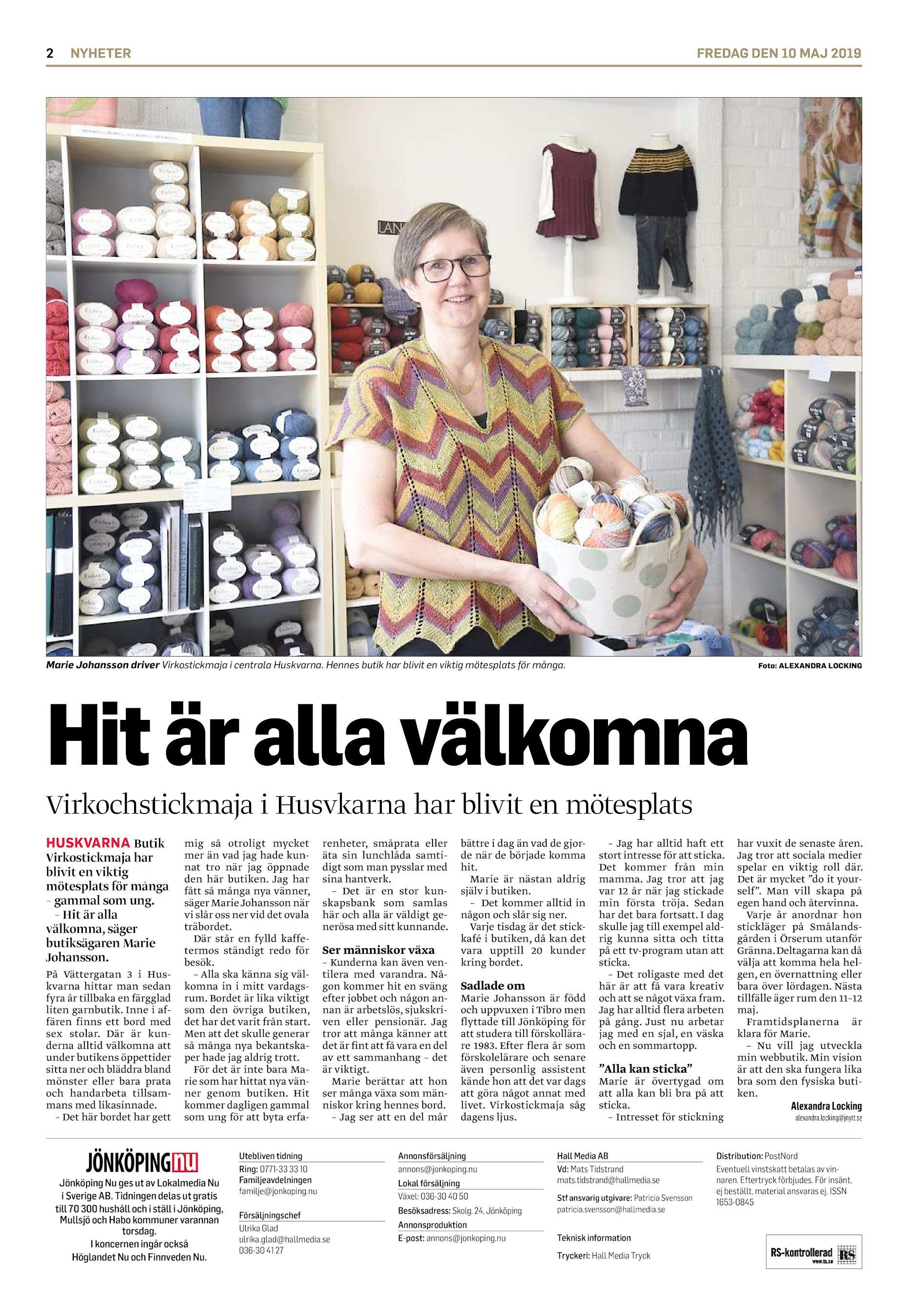 2ef7bf5a8db 2 NYHETER FREDAG DEN 10 MAJ 2019 Marie Johansson driver Virkostickmaja i  centrala Huskvarna. Hennes butik har blivit en viktig mötesplats för många.