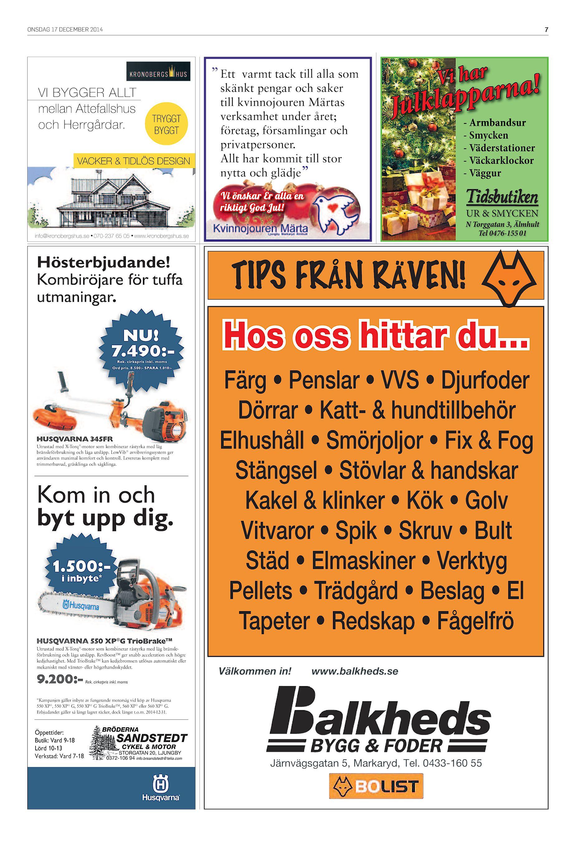 """newest ebf01 a7e39 ONSDAG 17 DECEMBER 2014 7 """" Ett varmt tack till alla som VI BYGGER ALLT  mellan Attefallshus och Herrgårdar. TRYGGT BYGGT VACKER   TIDLÖS DESIGN  skänkt ..."""