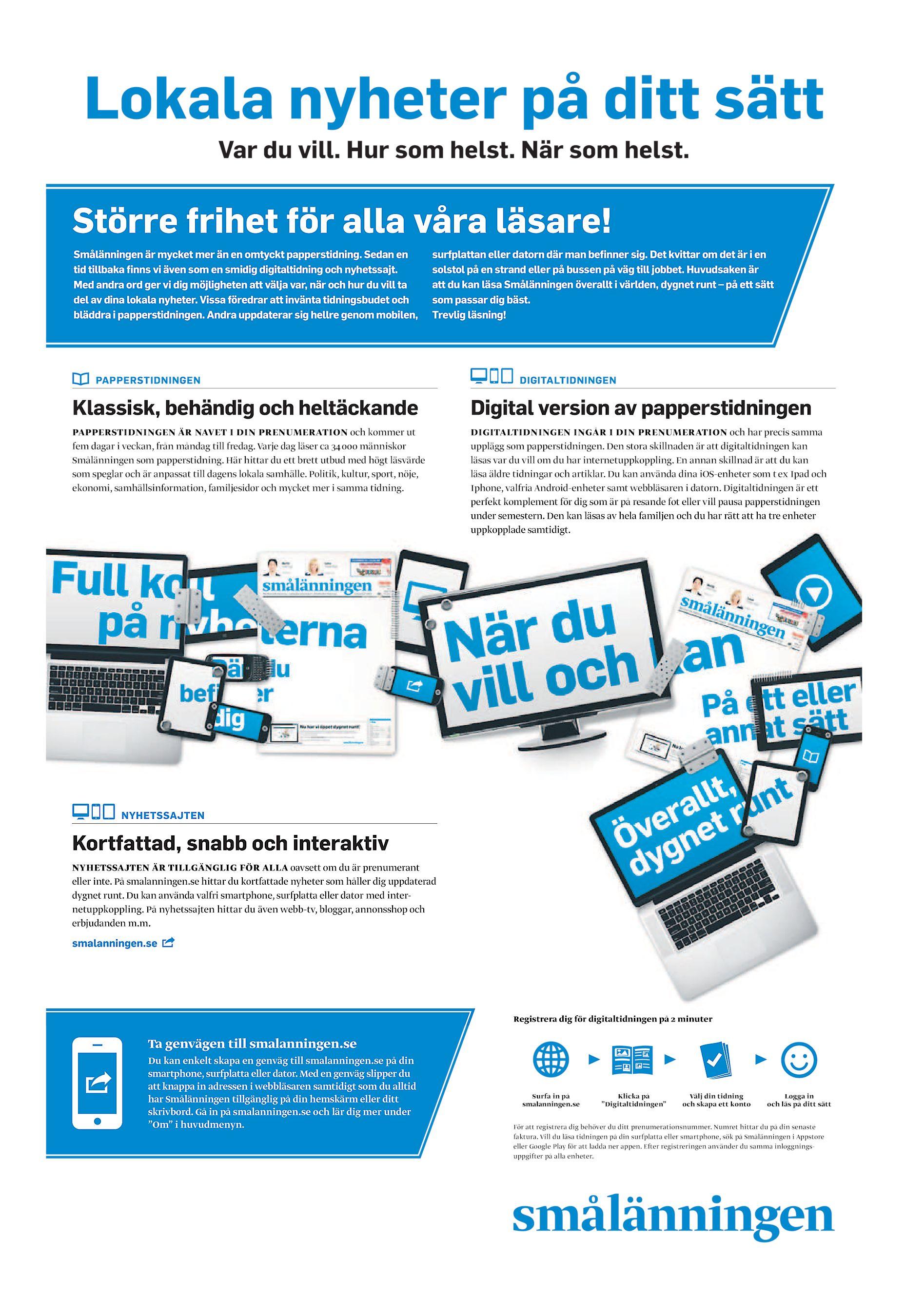 finest selection 9e78f 87d3c Lokala nyheter på ditt sätt Var du vill. Hur som helst. När som helst.  Större frihet för alla våra läsare! Smålänningen är mycket mer än en  omtyckt ...
