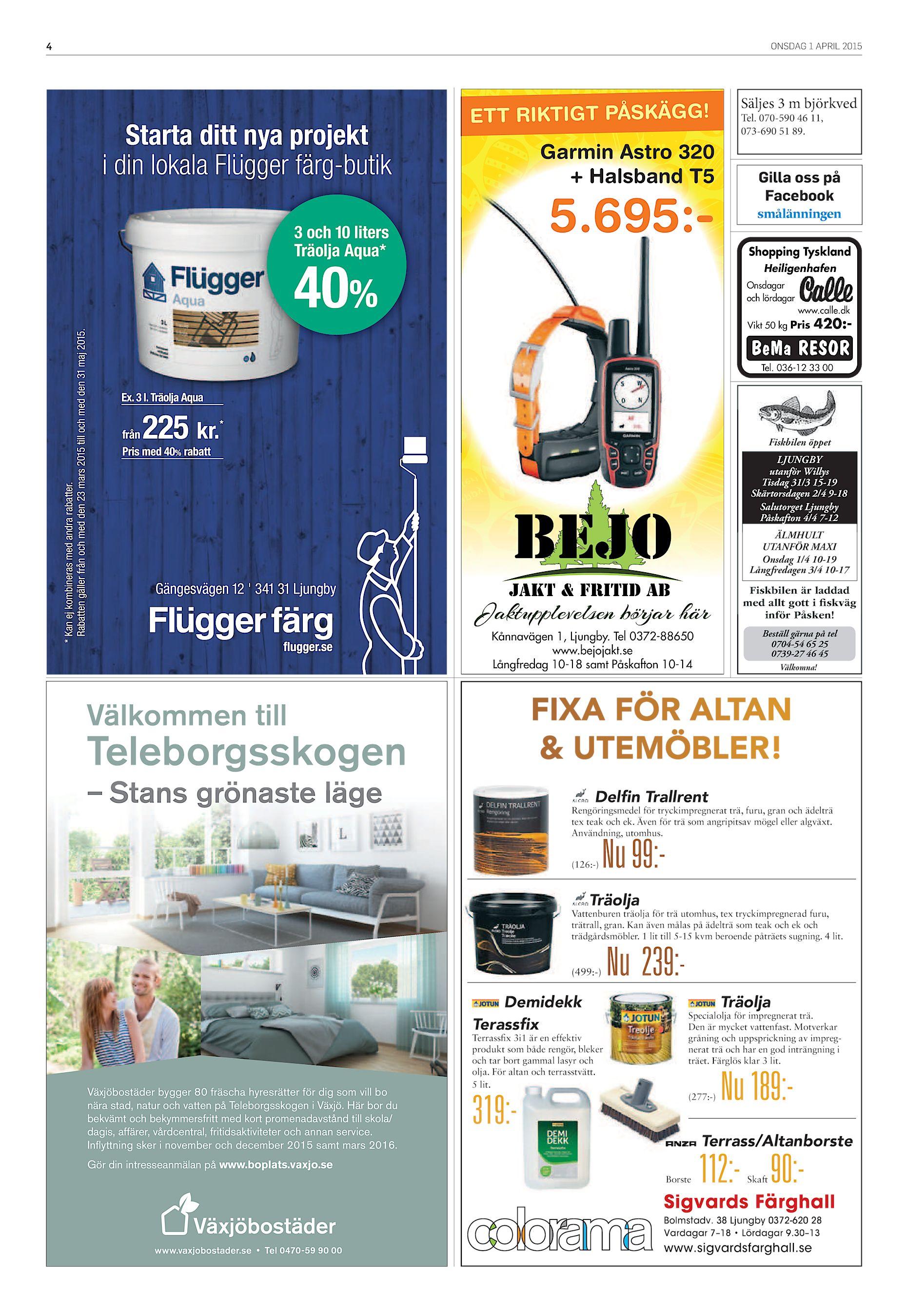 96 ONSDAG 1 APRIL 2015 Starta ditt nya projekt i din lokala Flügger  färg-butik ETT RIKTIGT PÅSKÄGG! Garmin Astro 320 + Halsband T5 5.695 - 3  och 10 liters ... 18b8a09280c8a