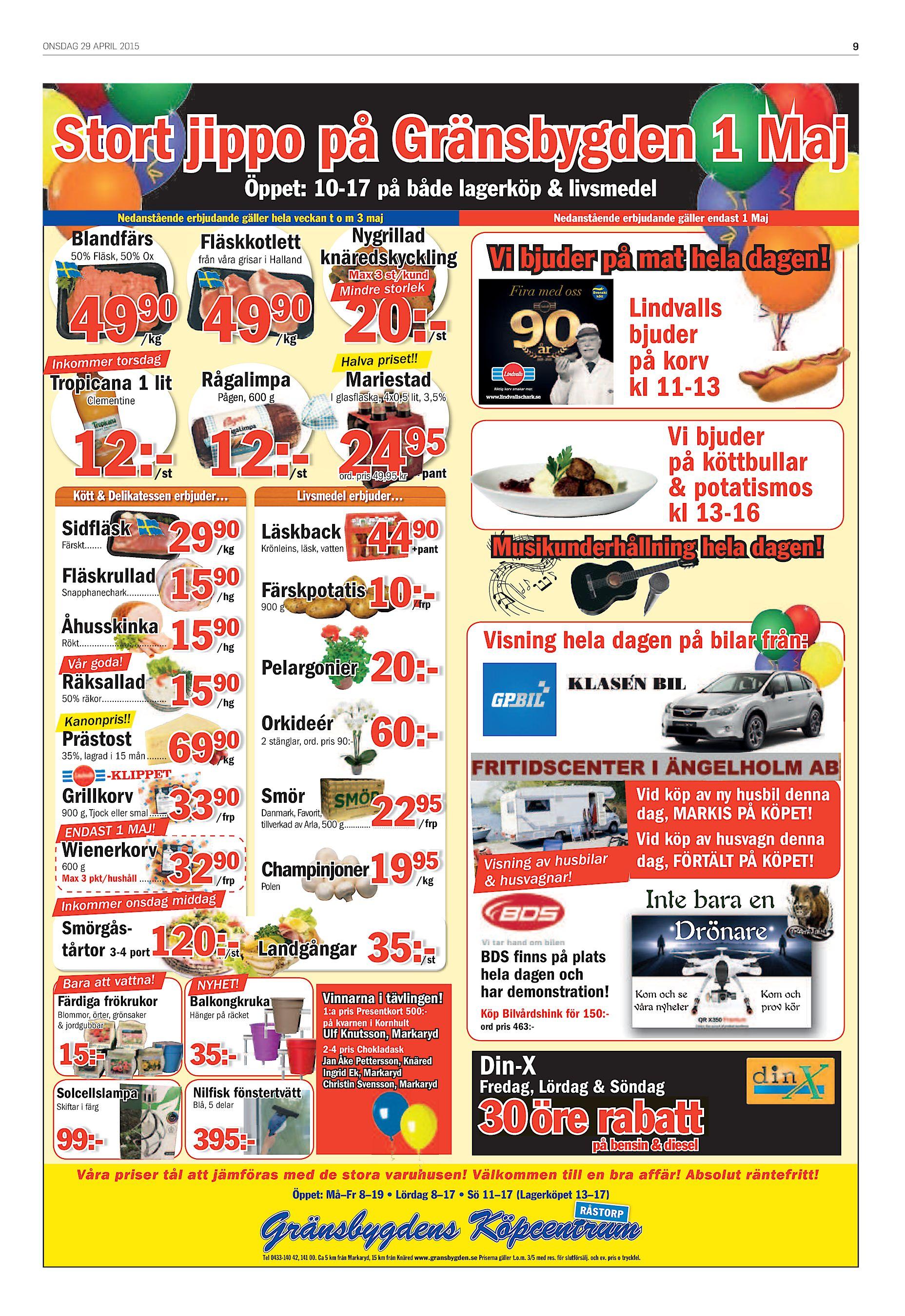 ONSDAG 29 APRIL 2015 9 Stort jippo på Gränsbygden 1 Maj Öppet  10-17 på  både lagerköp   livsmedel Nedanstående erbjudande gäller hela veckan t o m  3 maj ... 1dd593dc413ff