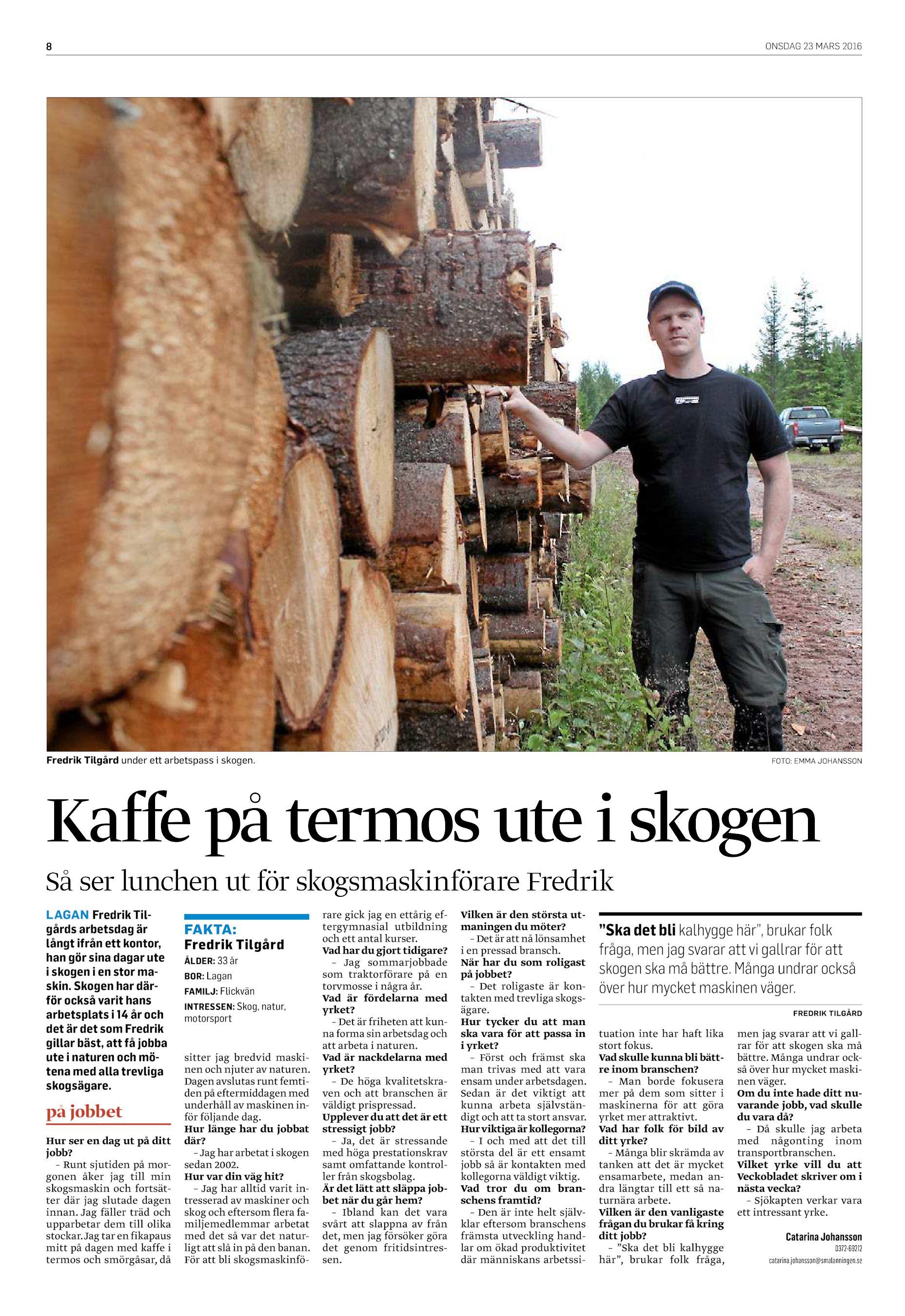 low priced 27248 299b8 ONSDAG 23 MARS 2016 8 Fredrik Tilgård under ett arbetspass i skogen. FOTO   EMMA JOHANSSON Kaffe på termos ute i skogen Så ser lunchen ut för ...