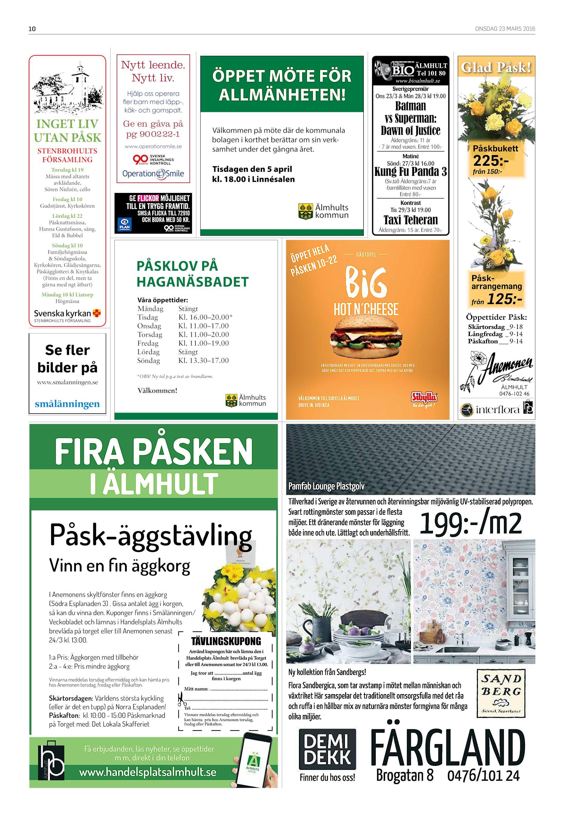 newest d4e98 cc32a ÄLMHULT Tel 101 80 www.bioalmhult.se Sverigepremiär Ons 23 3   Mån 28 3 kl  19.00 Hjälp oss operera ler barn med läpp-, käk- och gomspalt. INGET LIV  UTAN ...