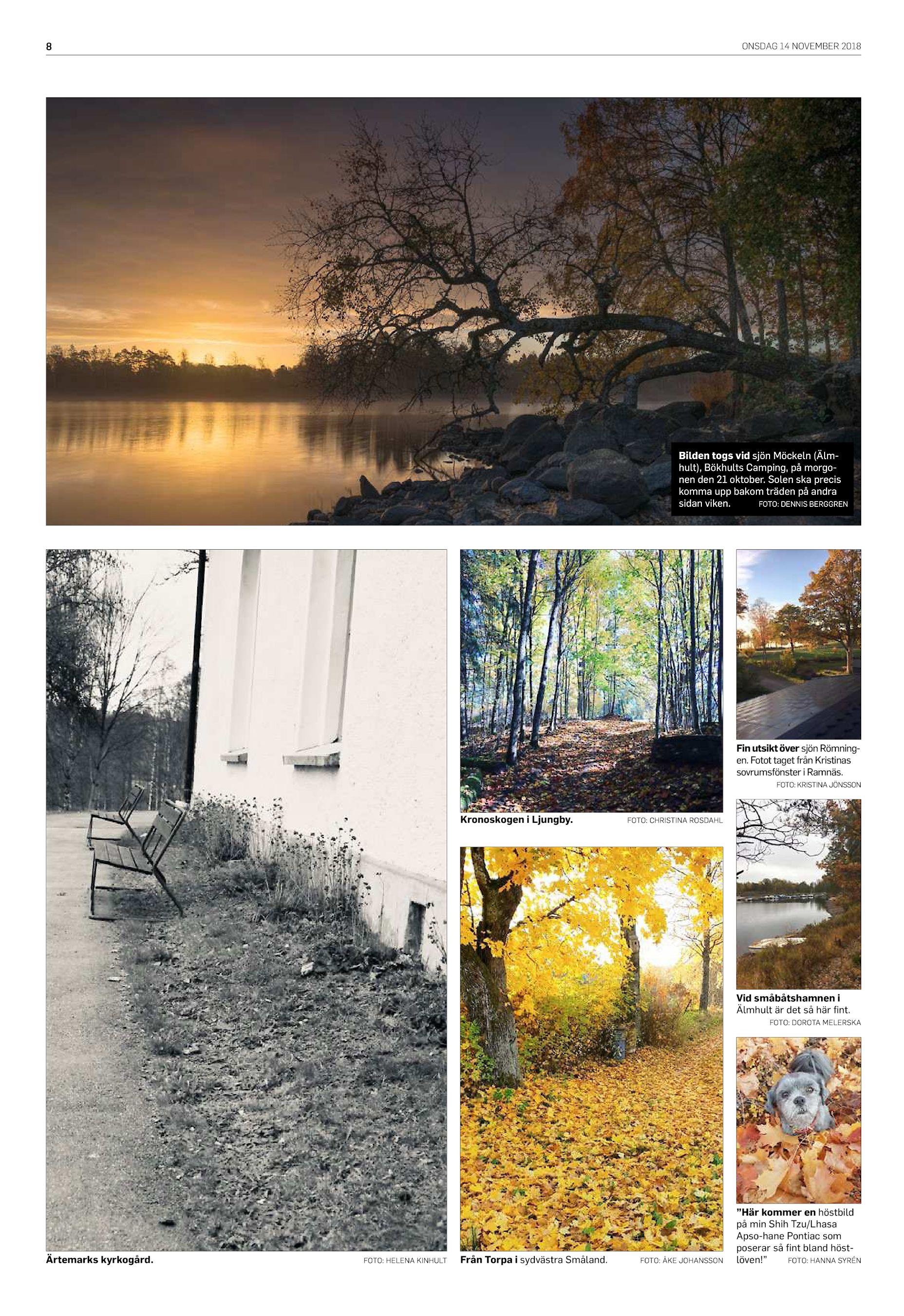 64730ce44f2 ONSDAG 14 NOVEMBER 2018 8 Bilden togs vid sjön Möckeln (Älmhult), Bökhults  Camping, på morgonen den 21 oktober. Solen ska precis komma upp bakom  träden på ...
