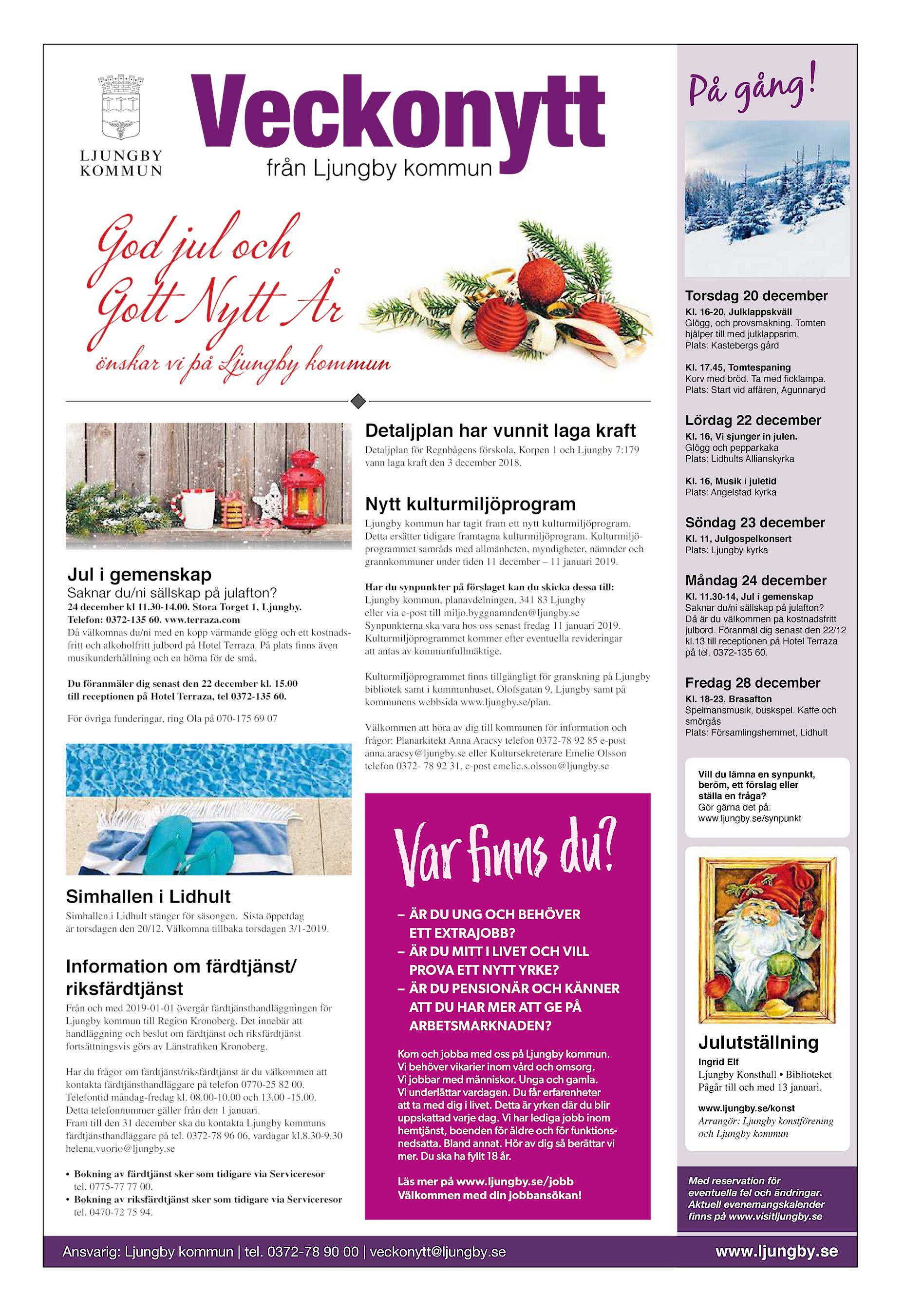 e21c07b85fc På gång! från Ljungby kommun God jul och Gott Nytt År Torsdag 20 december  Kl. 16-20, Julklappskväll Glögg, och provsmakning.
