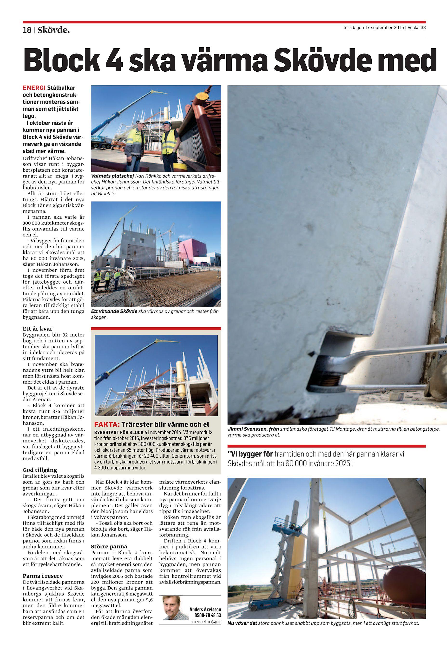 Block 4 ska värma Skövde med ENERGI Stålbalkar och betongkonstruktioner  monteras samman som ett jättelikt lego. I oktober nästa år kommer nya ... a8b18f9718