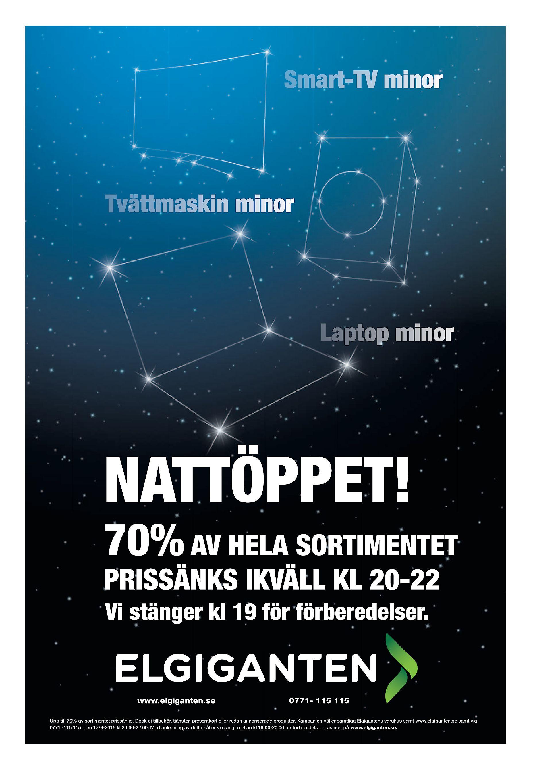 0f13ffef7192 70% AV HELA SORTIMENTET PRISSÄNKS IKVÄLL KL 20-22 Vi stänger kl 19 för  förberedelser. www.elgiganten.se 0771- 115 115 Upp till 70% av sortimentet  prissänks.
