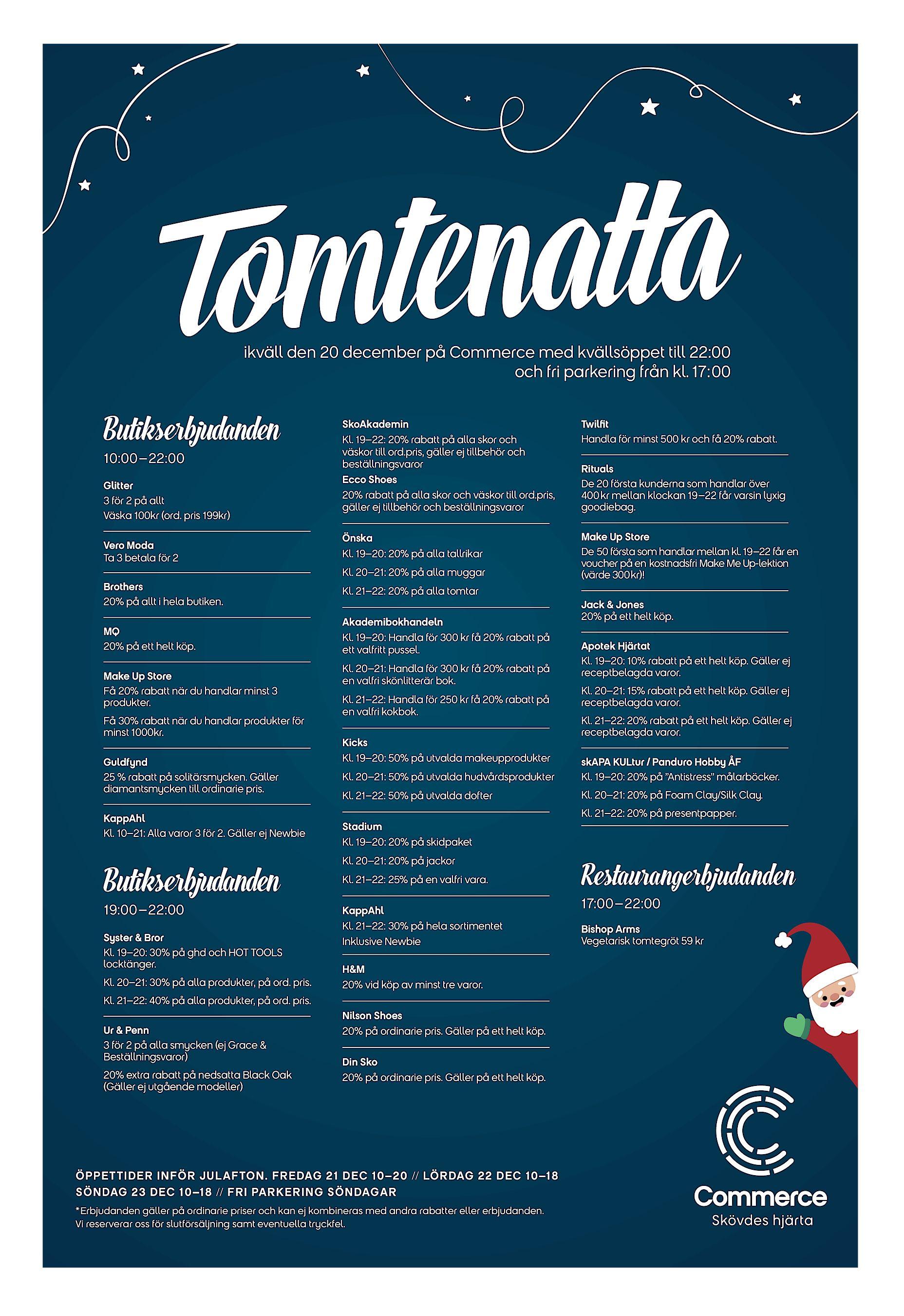 cbd36c594679 ikväll den 20 december på Commerce med kvällsöppet till 22:00 och fri  parkering från kl. 17:00 Butikserbjudanden 10:00–22:00 Glitter 3 för 2 på  allt Väska ...