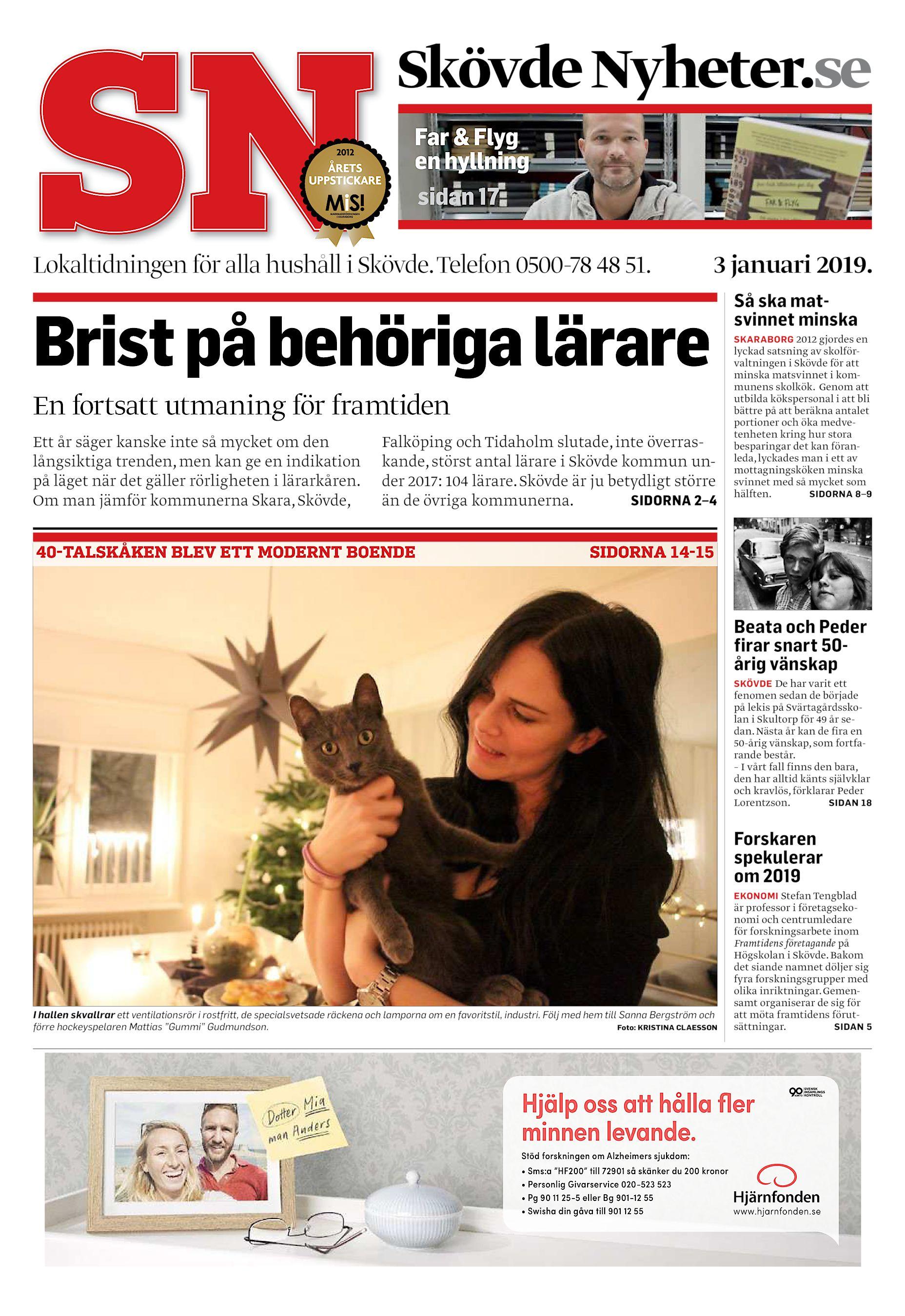 47655fd7fadc Skövde Nyheter.se Far & Flyg en hyllning sidan 17 Lokaltidningen för alla  hushåll i Skövde. Telefon 0500-78 48 51. 3 januari 2019. Brist på behöriga  lärare ...