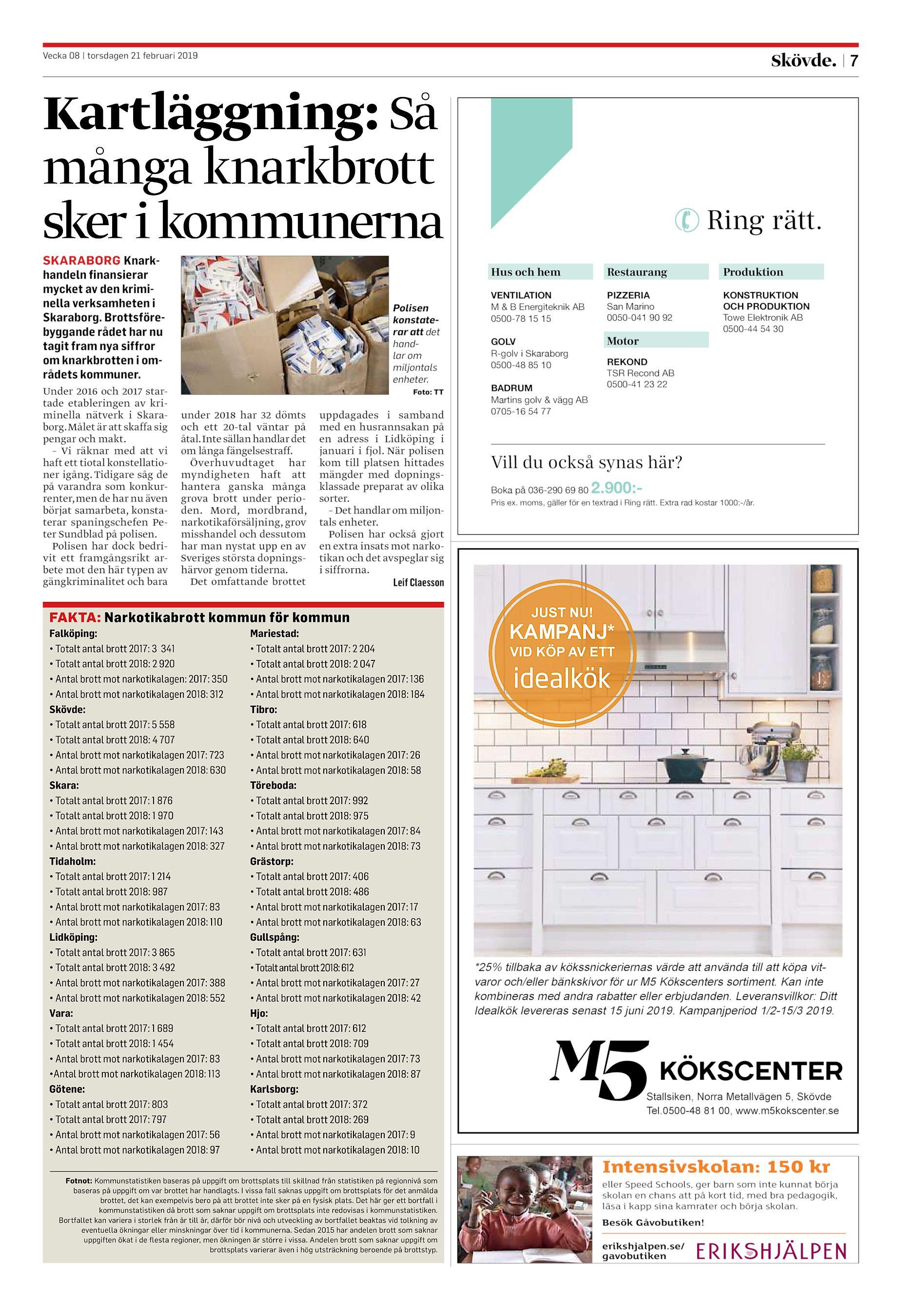 b897f5a388e 7 Kartläggning: Så många knarkbrott sker i kommunerna SKARABORG  Knarkhandeln finansierar mycket av den kriminella verksamheten i Skaraborg.