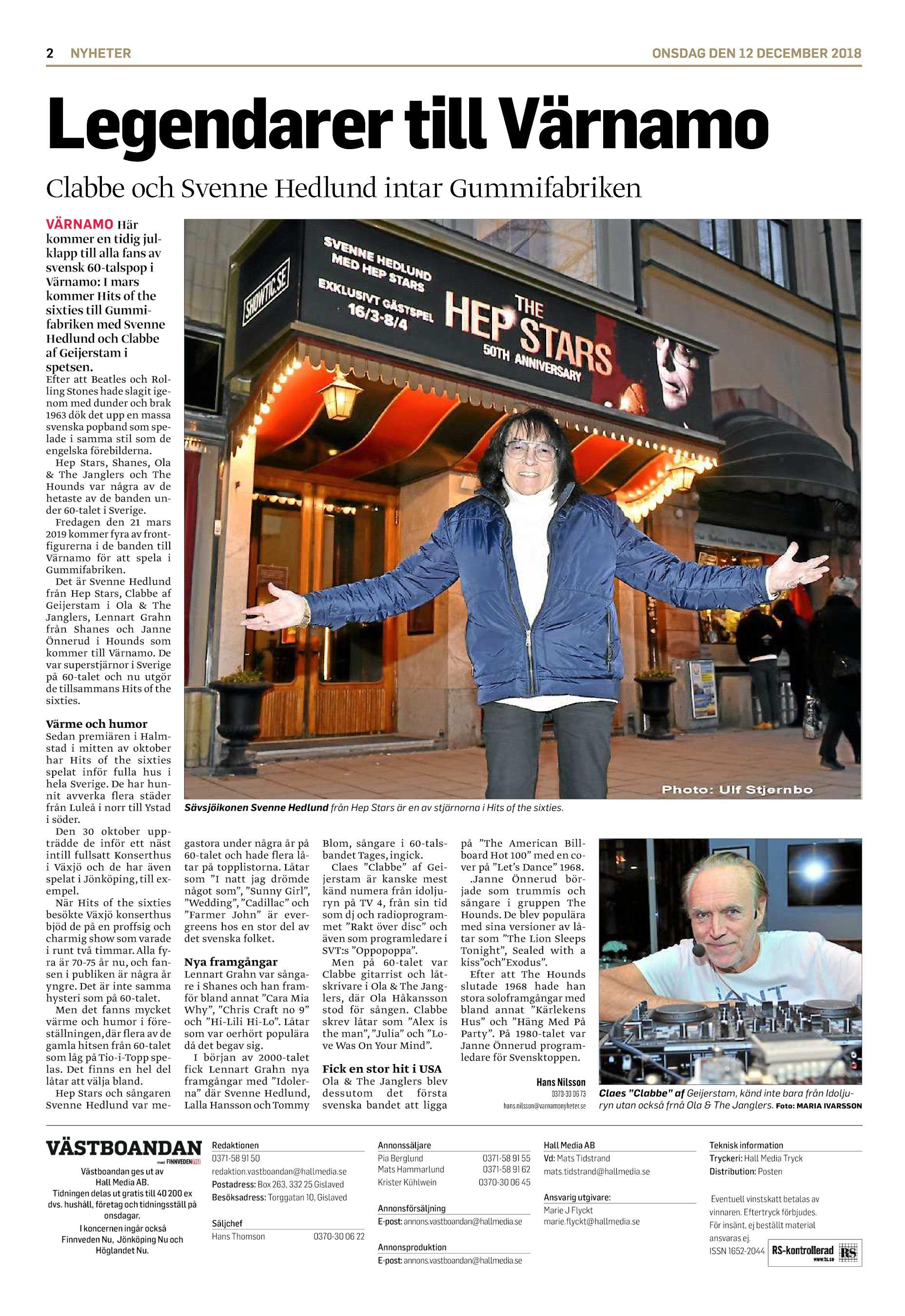 9a35e7fc3a1f 2 NYHETER ONSDAG DEN 12 DECEMBER 2018 Legendarer till Värnamo Clabbe och  Svenne Hedlund intar Gummifabriken VÄRNAMO Här kommer en tidig julklapp  till alla ...