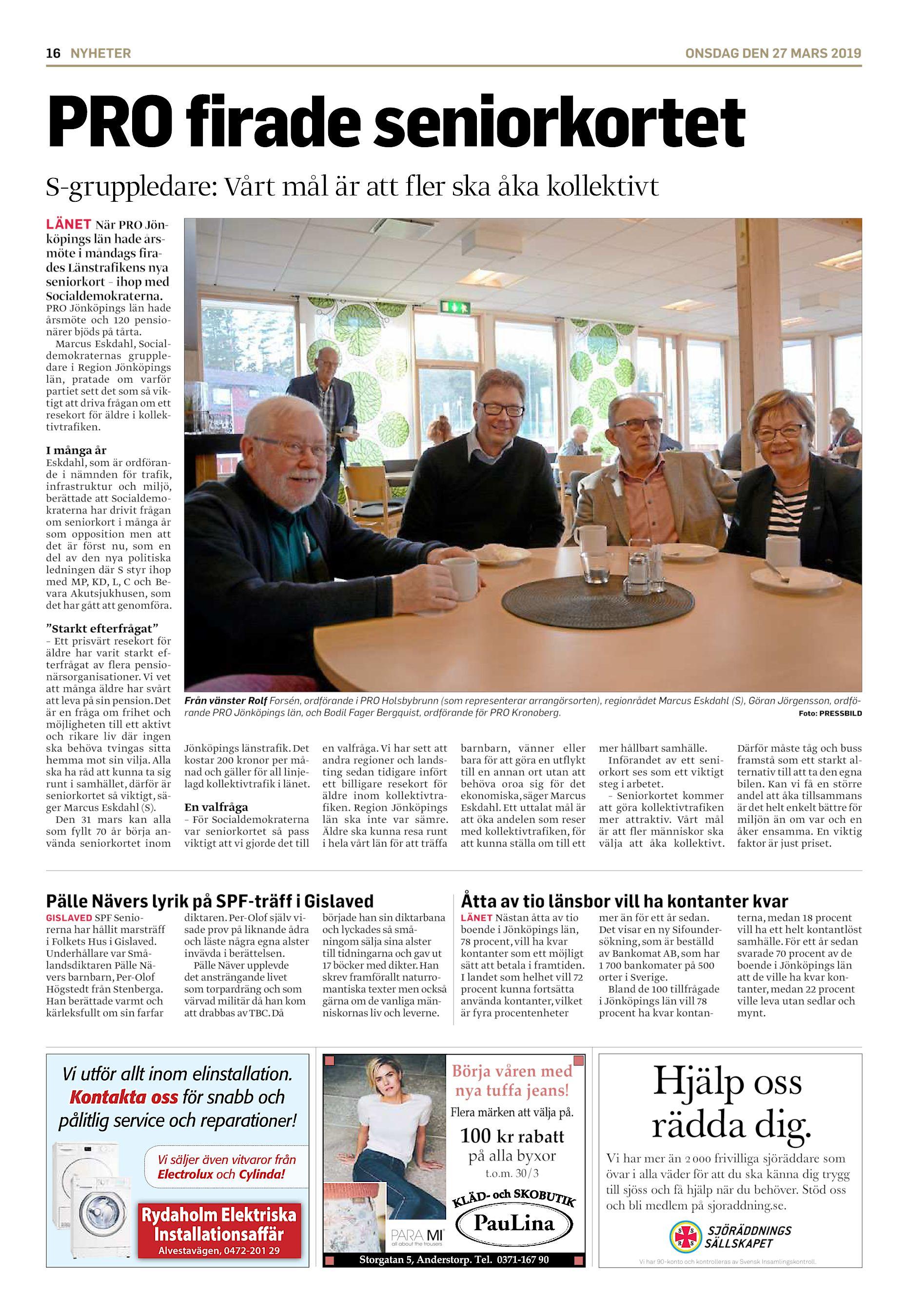 412ec5a3d512 16 NYHETER ONSDAG DEN 27 MARS 2019 PRO firade seniorkortet S-gruppledare:  Vårt mål är att fler ska åka kollektivt LÄNET När PRO Jönköpings län hade  årsmöte ...