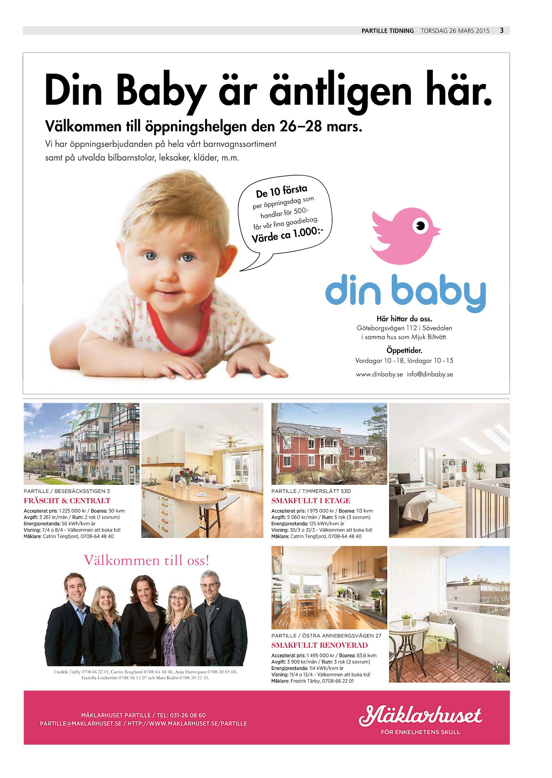 eaf90ffc86fd Partille Tidning torsdag 26 mars 2015 Din Baby är äntligen här. Välkommen  till öppningshelgen den 26–28 mars. Vi har öppningserbjudanden på hela vårt  ...