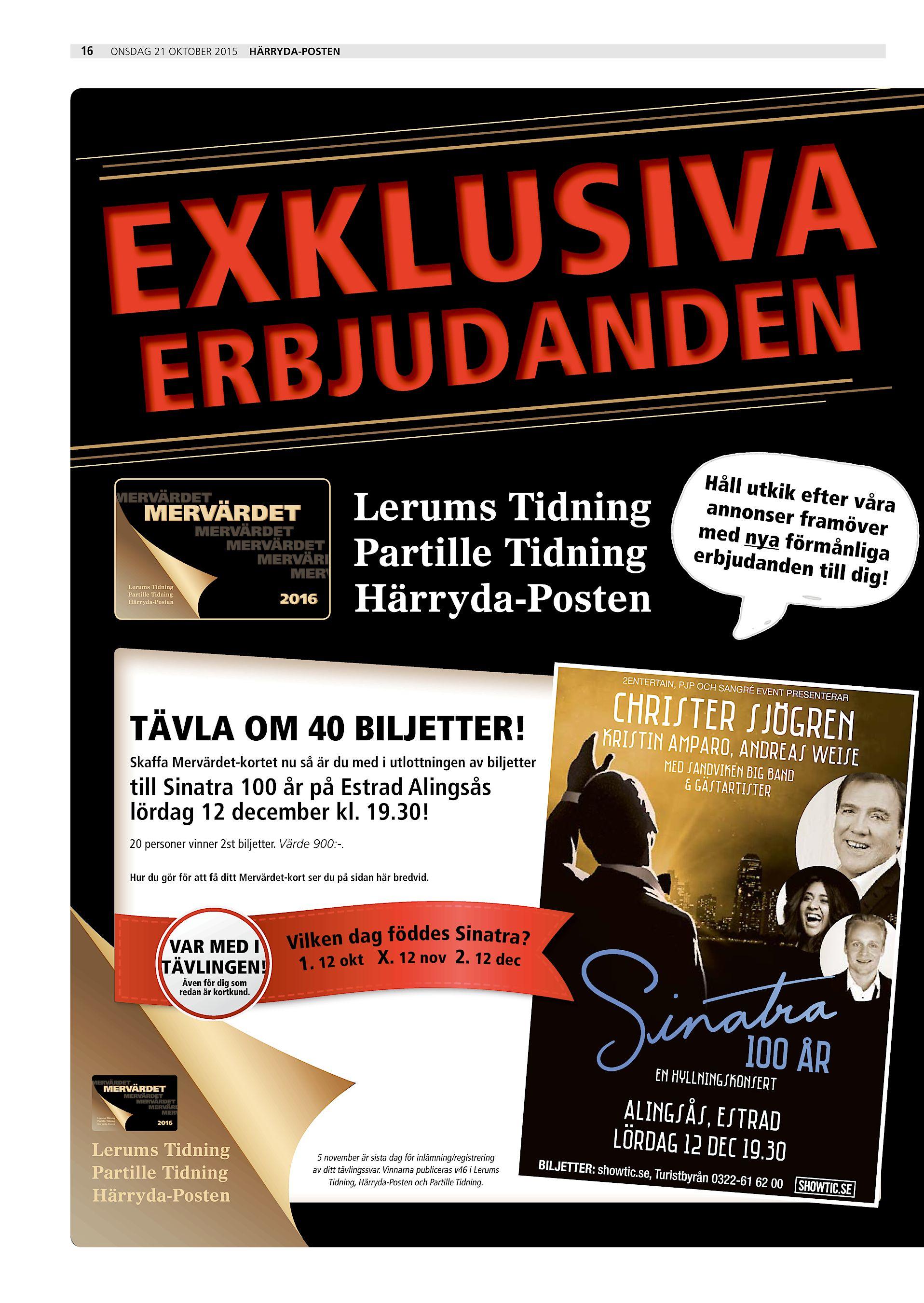 16 onsdag 21 oktober 2015 Härryda-Posten IVA US KL EX DEN DAN BJU ER  MERVÄRDET MERVÄRDET Håll utkik efter våra annonser framöver med nya  förmånlig a ... e99b7ee1c51fa