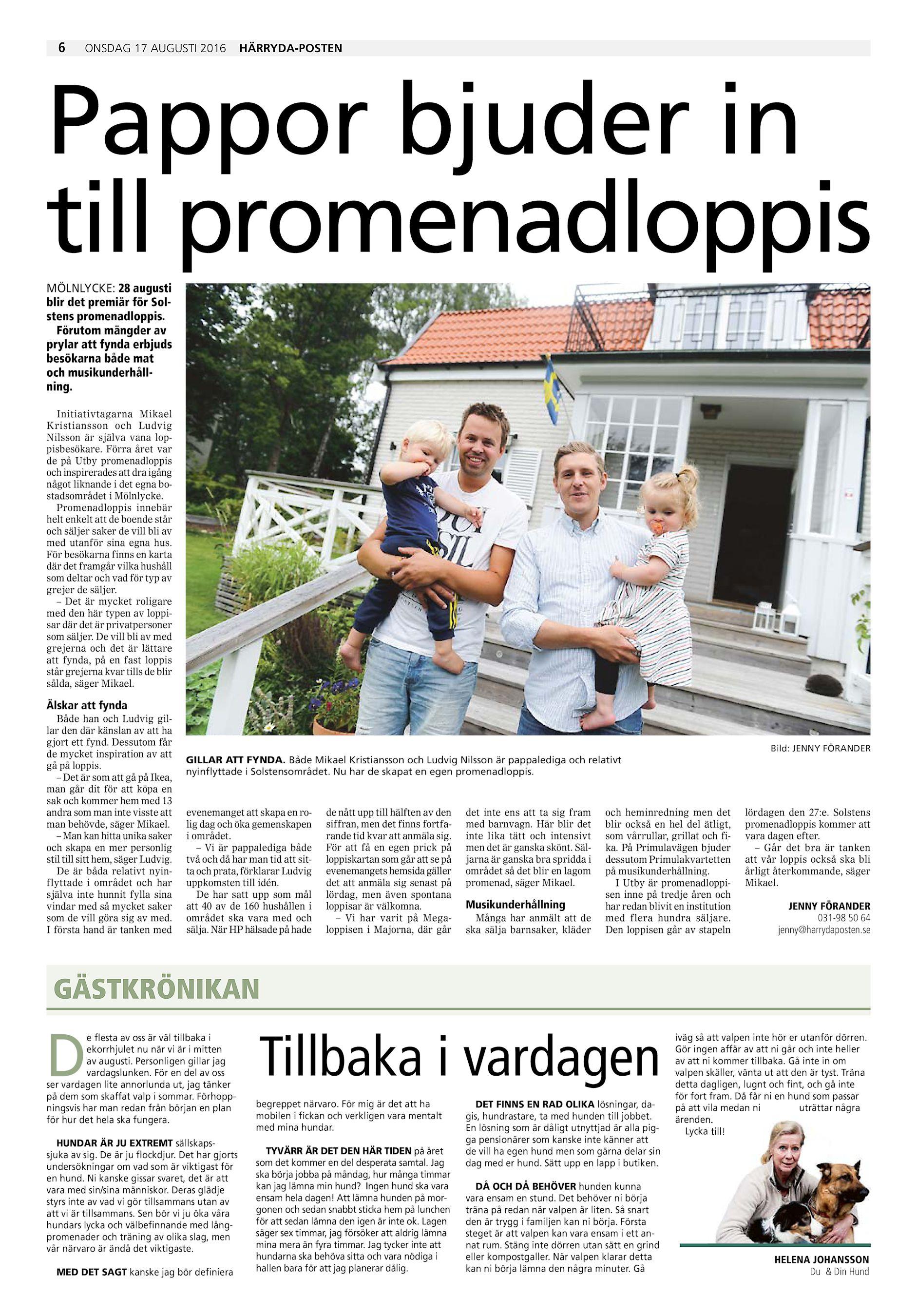 6 ONSDAG 17 AUGUSTI 2016 HÄRRYDA-POSTEN Pappor bjuder in till  promenadloppis MÖLNLYCKE  28 augusti blir det premiär för Solstens  promenadloppis. 1db6a629a2325