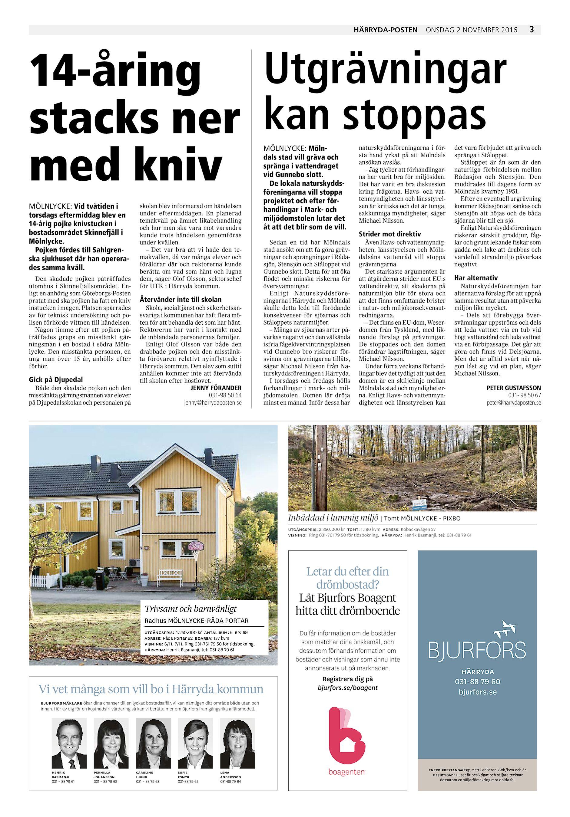 Härryda-Posten onsdag 2 november 2016 3 14-åring Utgrävningar stacks ner  kan stoppas med kniv MÖLNLYCKE  Vid tvåtiden i torsdags eftermiddag blev en  14-årig ... f699100b78598