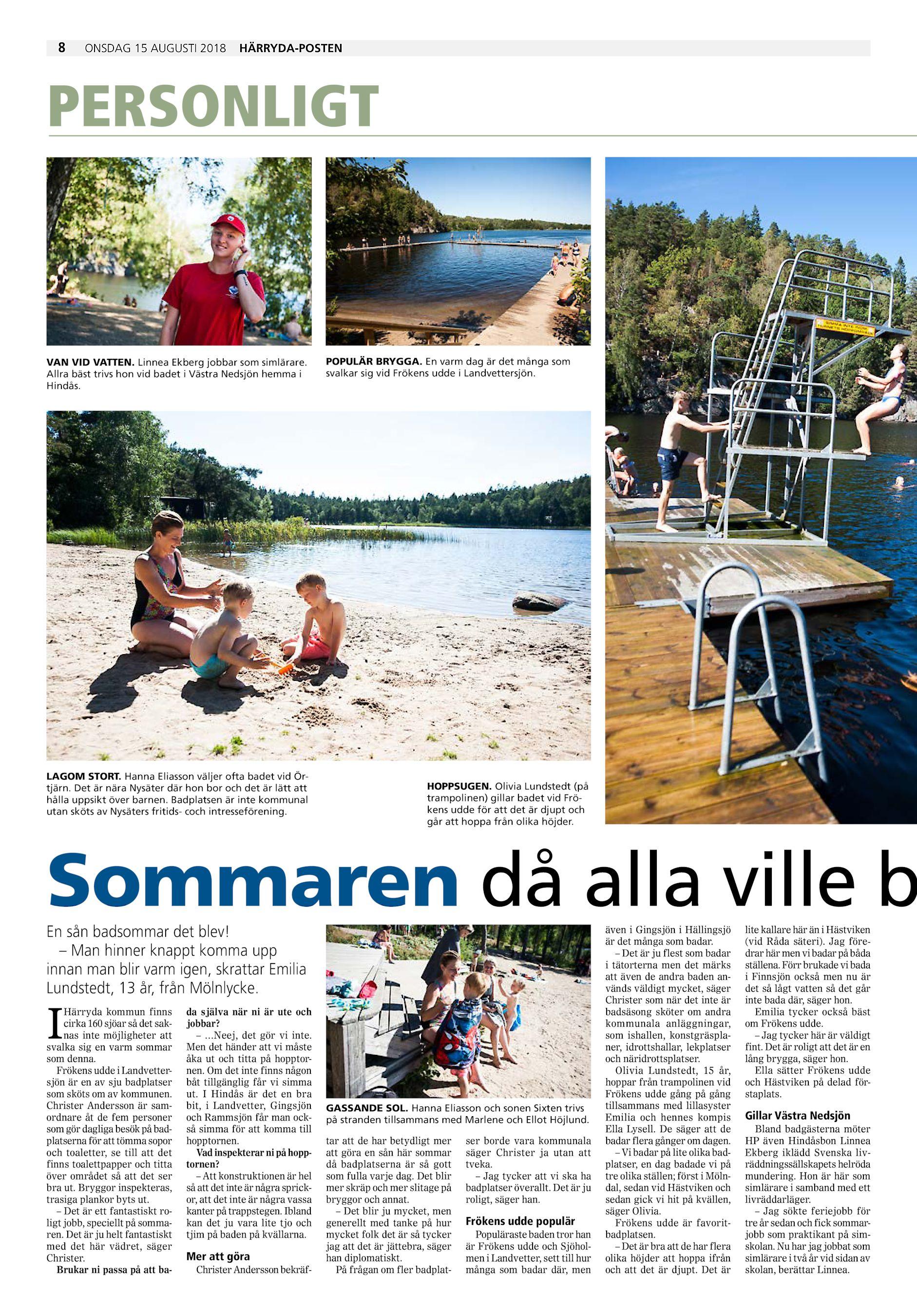 31bc4f1b23b Allra bäst trivs hon vid badet i Västra Nedsjön hemma i Hindås. LAGOM STORT.