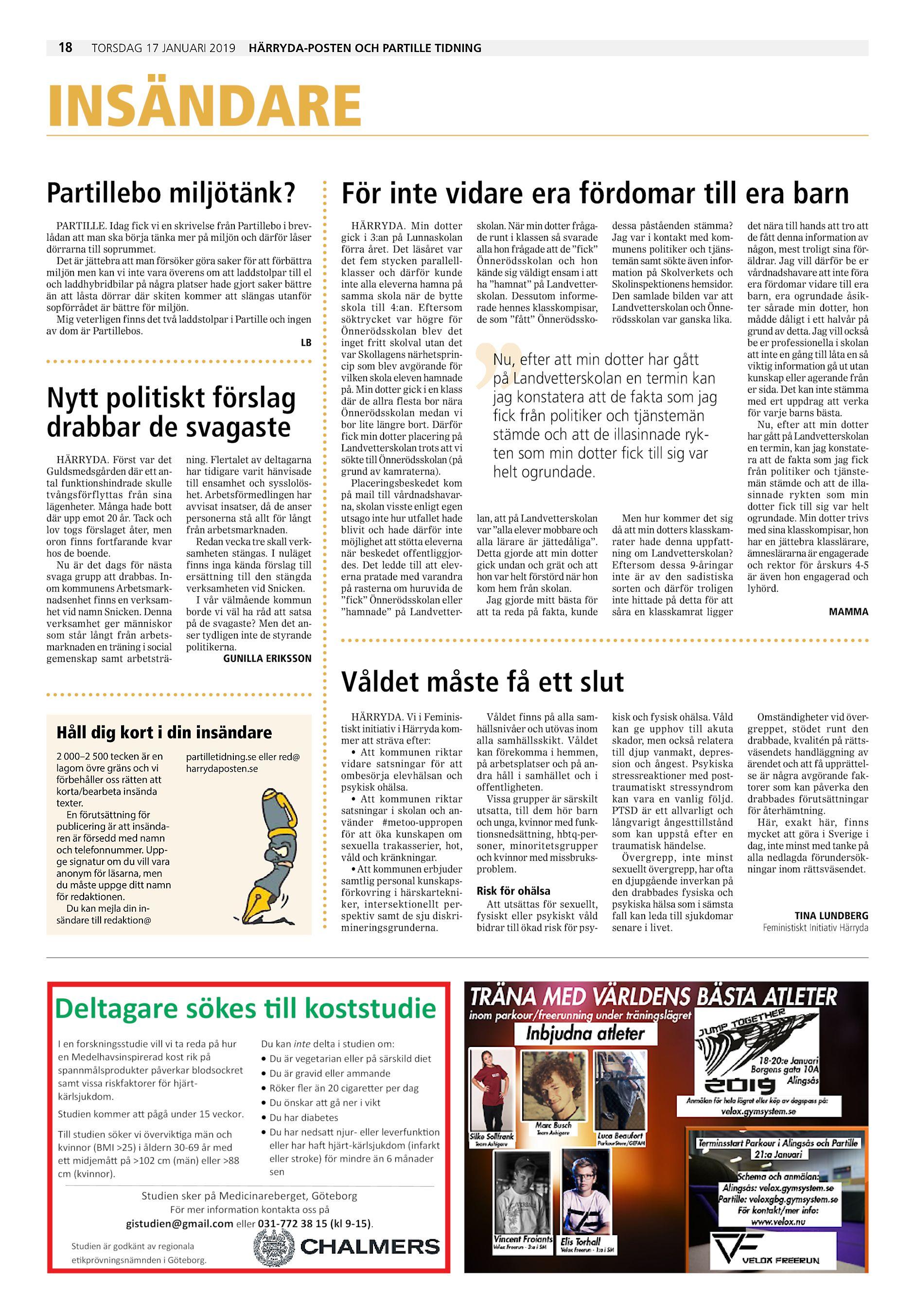 e33dff6d64ce 18 torsdag 17 januari 2019 Härryda-Posten och Partille Tidning INSÄNDARE  Partillebo miljötänk? För inte vidare era fördomar till era barn PARTILLE.