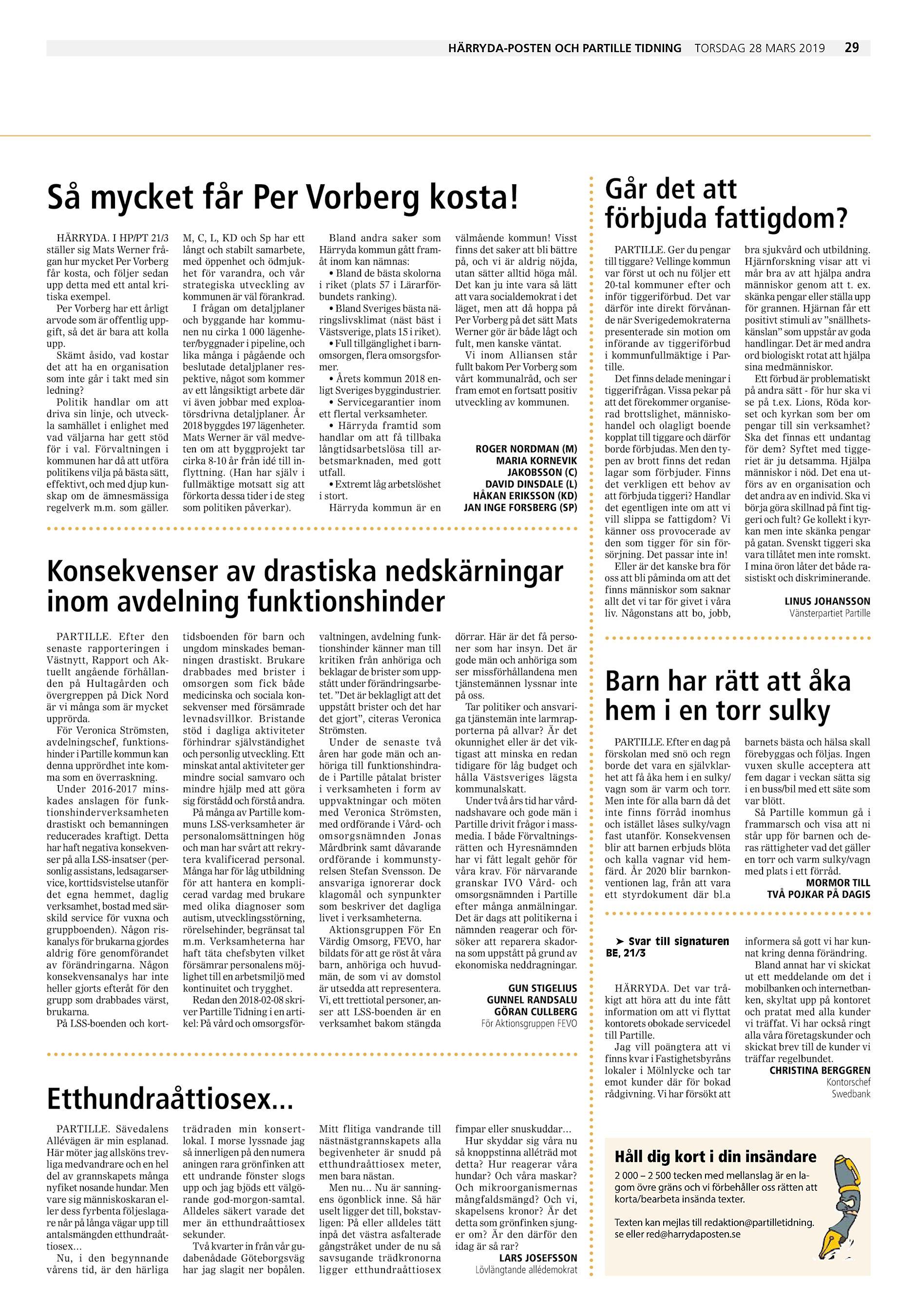 e6ac39213d99 Härryda-Posten och Partille Tidning Så mycket får Per Vorberg kosta!  HÄRRYDA. I HP/PT 21/3 ställer sig Mats Werner frågan hur mycket Per Vorberg  får kosta, ...