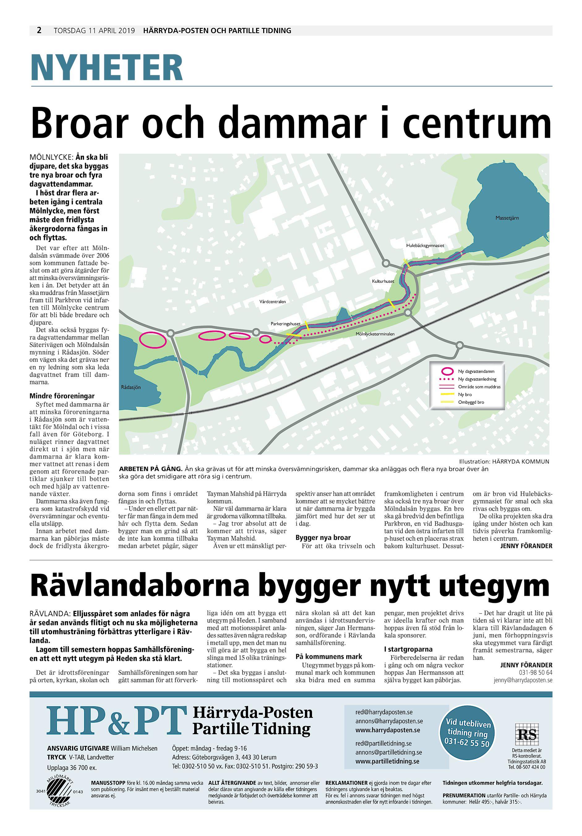 67312f94 2 TORSDAG 11 APRIL 2019 HÄRRYDA-POSTEN OCH PARTILLE TIDNING NYHETER Broar  och dammar i centrum MÖLNLYCKE: Ån ska bli djupare, det ska byggas tre nya  broar ...