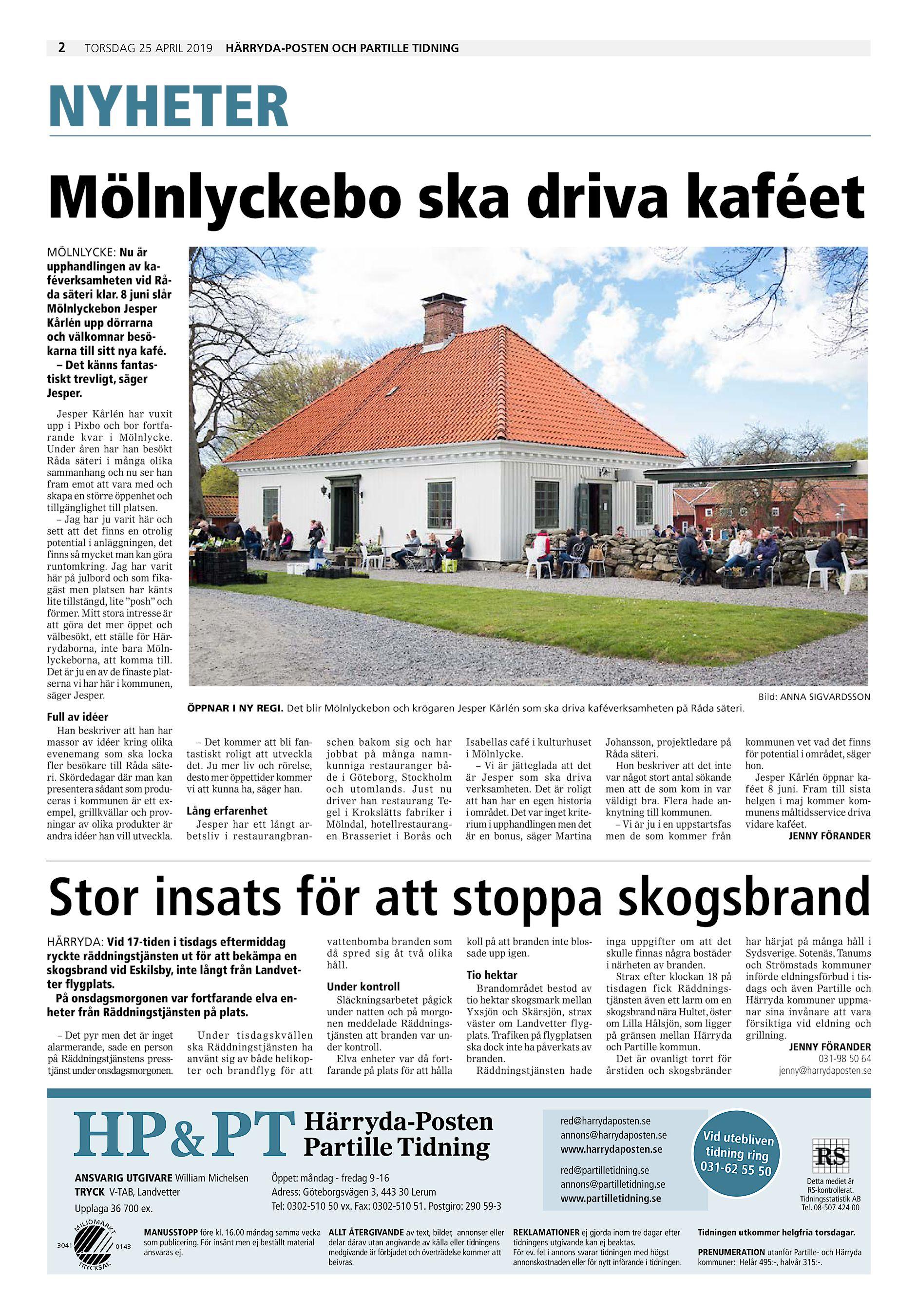 e1d1ce13aa9 2 torsdag 25 april 2019 Härryda-Posten och Partille Tidning NYHETER  Mölnlyckebo ska driva kaféet MÖLNLYCKE: Nu är upphandlingen av  kaféverksamheten vid Råda ...