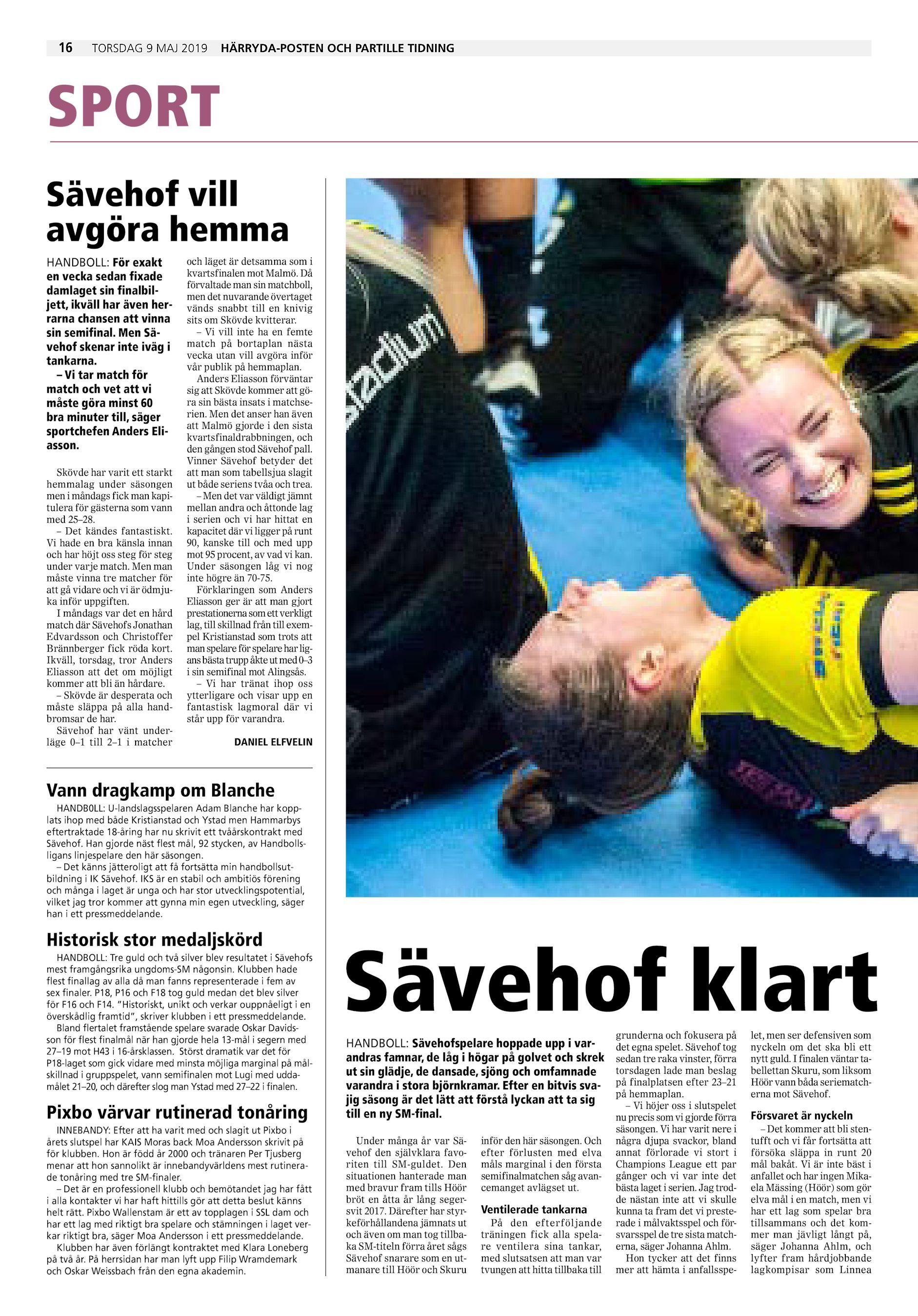 d1d948978b64 16 torsdag 9 maj 2019 Härryda-Posten och Partille Tidning SPORT Sävehof  vill avgöra hemma HANDBOLL: För exakt en vecka sedan fixade damlaget sin ...