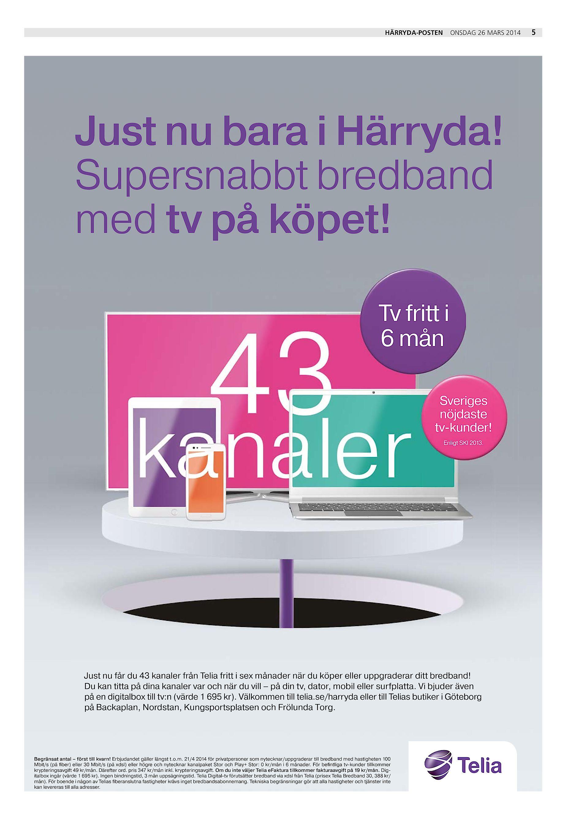 f92d29f12e8f Härryda-Posten onsdag 26 mars 2014 Just nu bara i Härryda! Supersnabbt  bredband med tv på köpet! Tv fritt i 6 mån Sveriges nöjdaste tv-kunder!