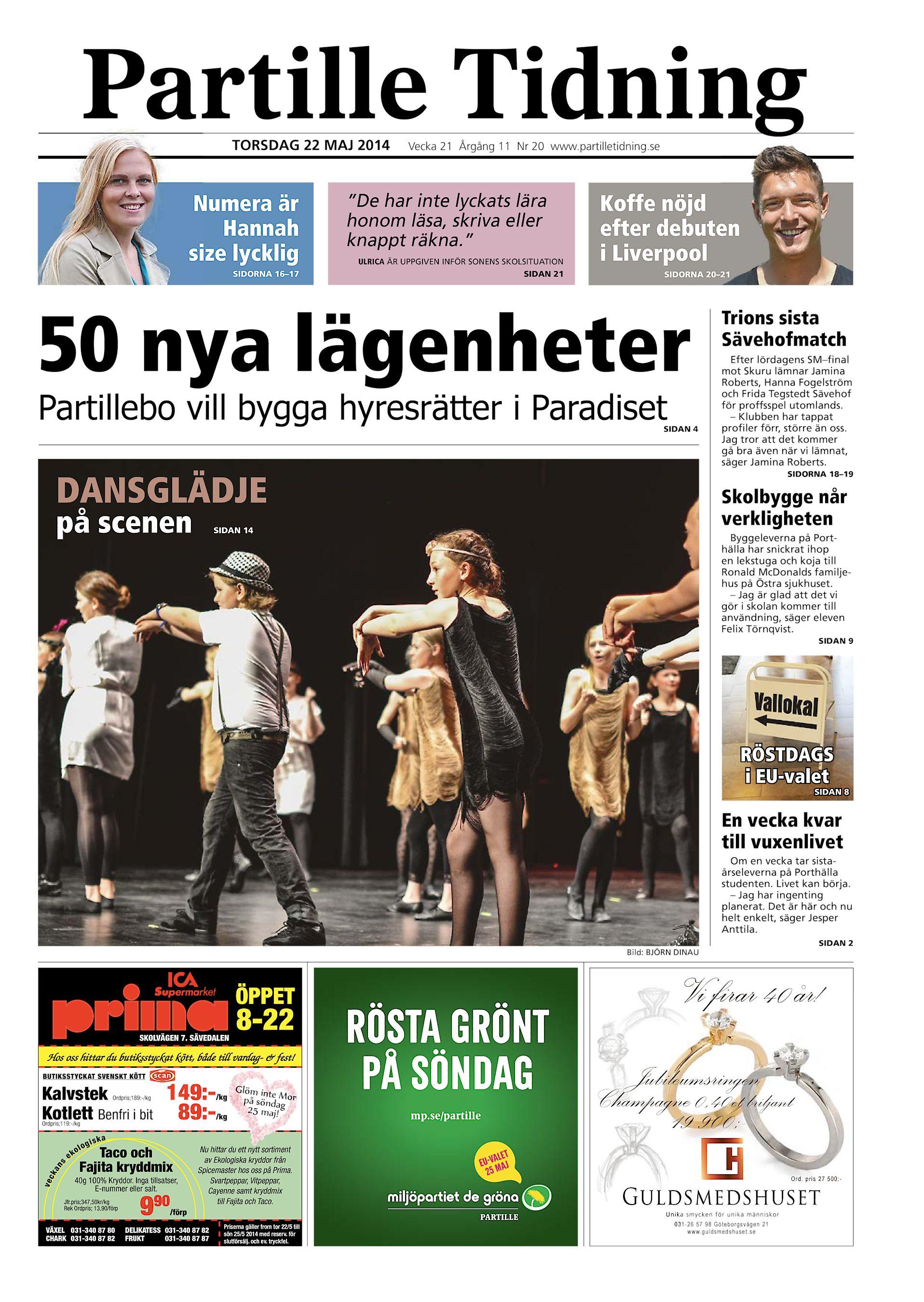 """Partille Tidning TORSDAG 22 MAJ 2014 Numera är Hannah size lycklig SIDORNA  16–17 Vecka 21 Årgång 11 Nr 20 www.partilletidning.se """"De har inte lyckats  lära ... 7de580e927a4f"""
