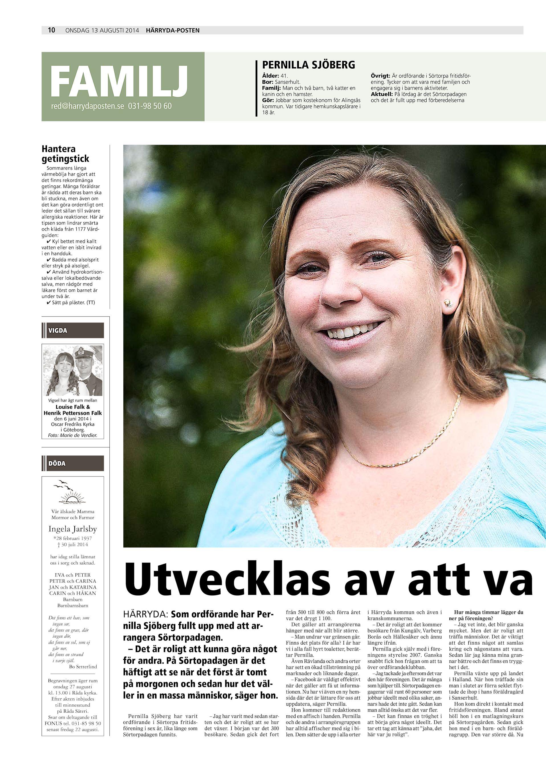 10 onsdag 13 augusti 2014 Härryda-Posten FAMILJ red harrydaposten.se 031-98  50 60 PERNILLA SJÖBERG Ålder  41. Bor  Sanserhult. Familj  Man och två  barn 7a04d148977fd
