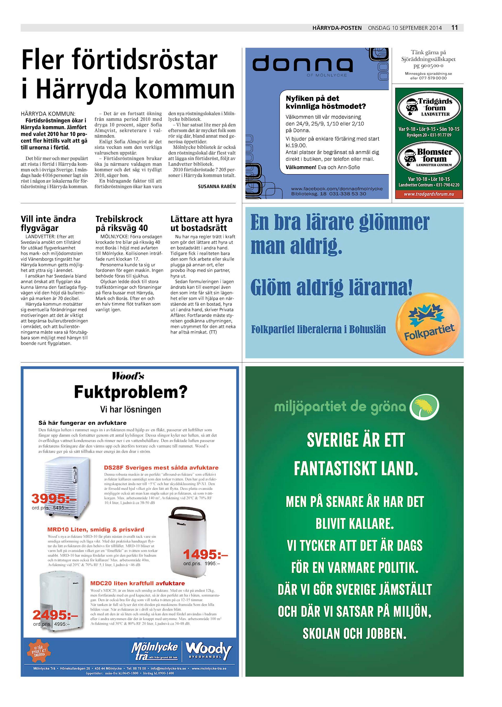 Härryda-Posten Fler förtidsröstar i Härryda kommun HÄRRYDA KOMMUN   Förtidsröstningen ökar i Härryda kommun. Jämfört med valet 2010 har 10  procent fler ... 2ecff69d81b81