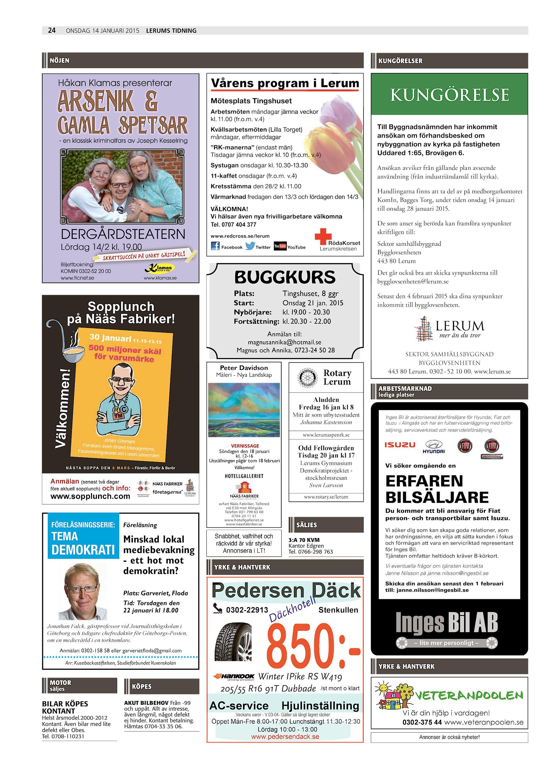 4262fcfacc72 24 Lerums Tidning onsdag 14 januari 2015 nöjen kungörelser Vårens program i  Lerum Mötesplats Tingshuset KUNGÖRELSE Arbetsmöten måndagar jämna veckor kl.