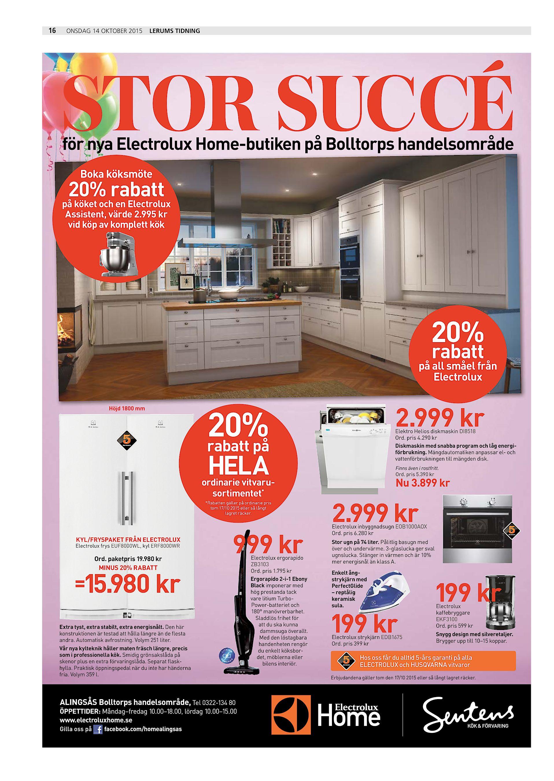 24c7d069330 16 ONSDAG 14 OKTOBER 2015 LERUMS TIDNING STOR SUCCÉ för nya Electrolux  Home-butiken på Bolltorps handelsområde Boka köksmöte 20% rabatt på köket  och en ...