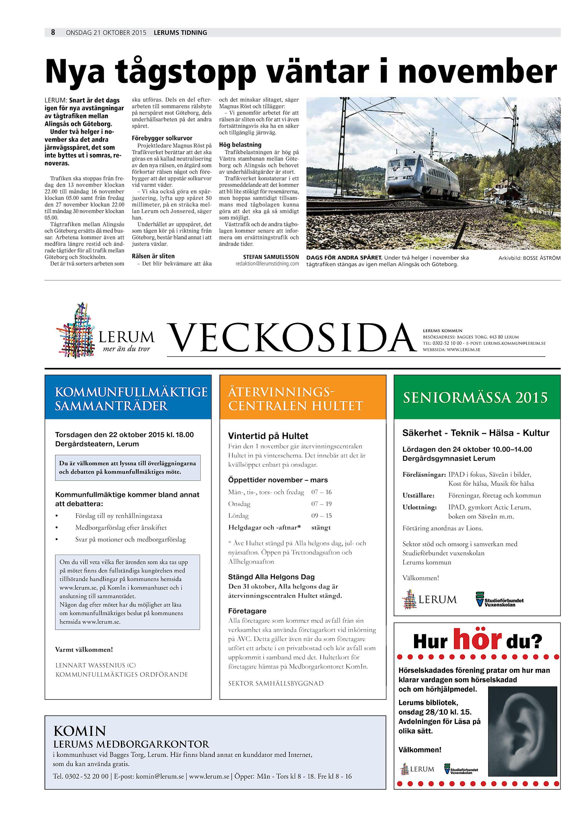 b74f3bf4da7 ... 2015 Lerums Tidning Nya tågstopp väntar i november LERUM: Snart är det  dags igen för nya avstängningar av tågtrafiken mellan Alingsås och Göteborg.