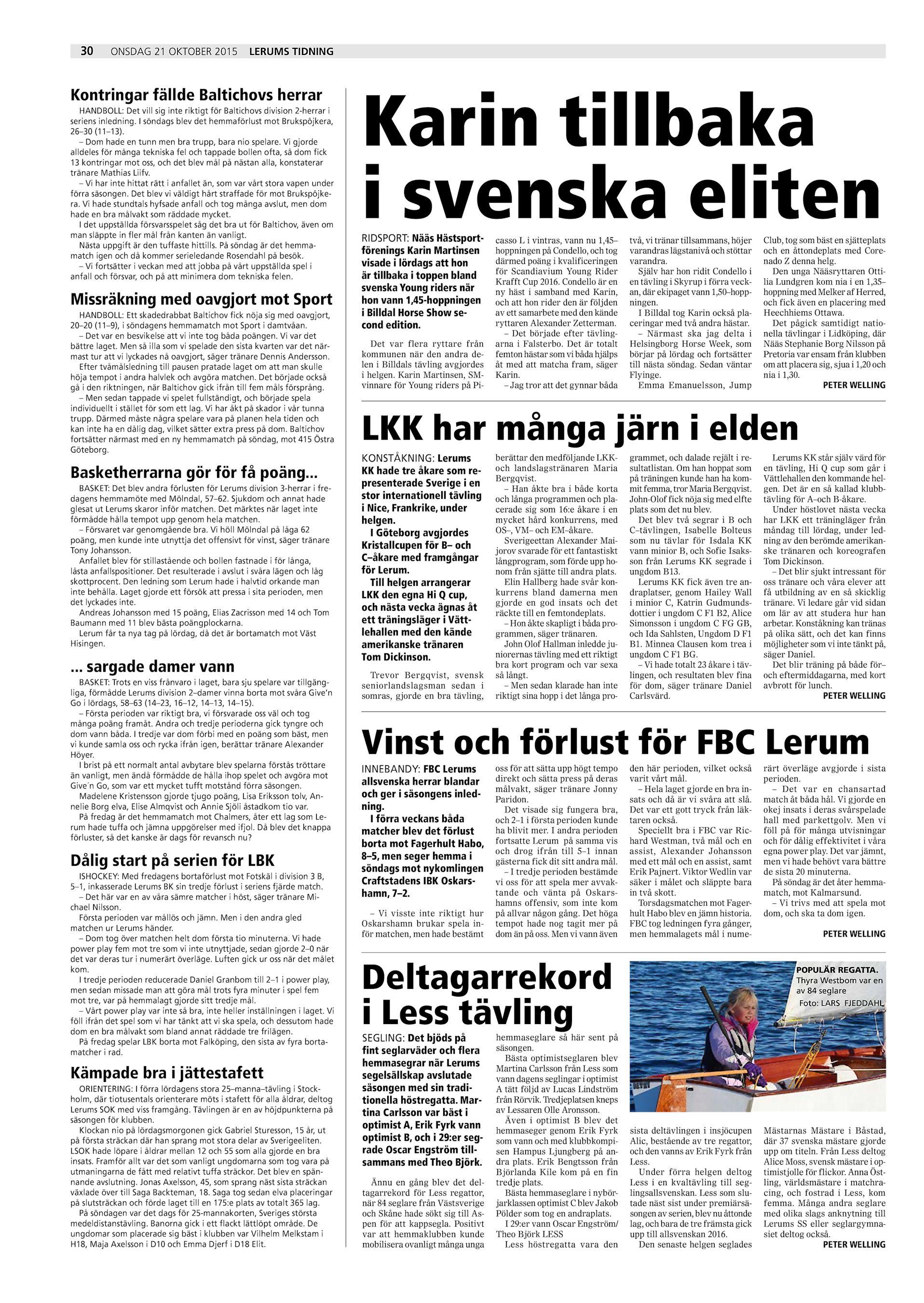 30 onsdag 21 oktober 2015 Lerums Tidning Kontringar fällde Baltichovs  herrar HANDBOLL  Det vill sig inte riktigt för Baltichovs division 2-herrar  i seriens ... 7b2f472c53acf