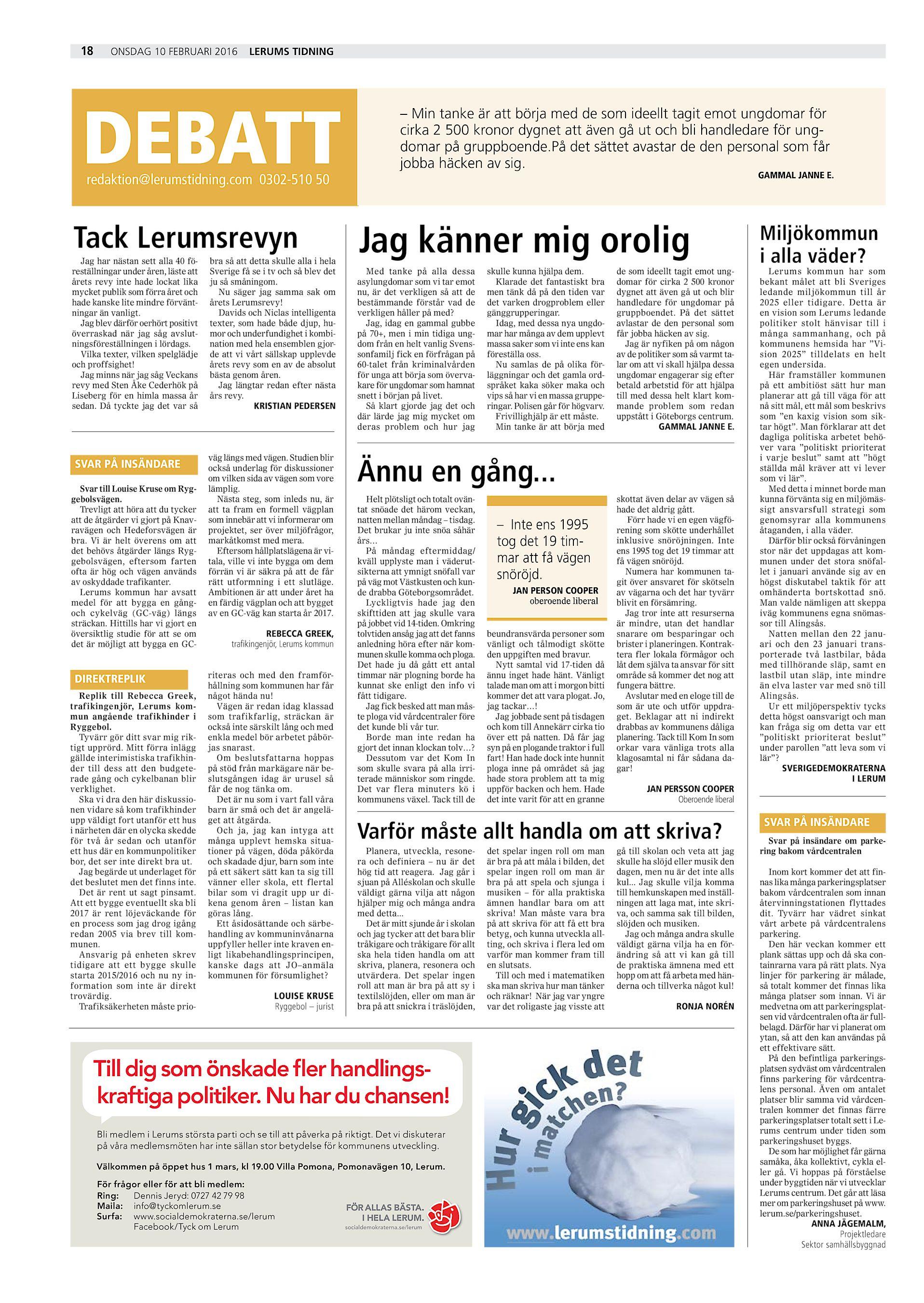 18 onsdag 10 februari 2016 Lerums Tidning DEBATT  redaktion lerumstidning.com 0302-510 50 Tack Lerumsrevyn Jag har nästan  sett alla 40 föreställningar under ... d65d15e64d990