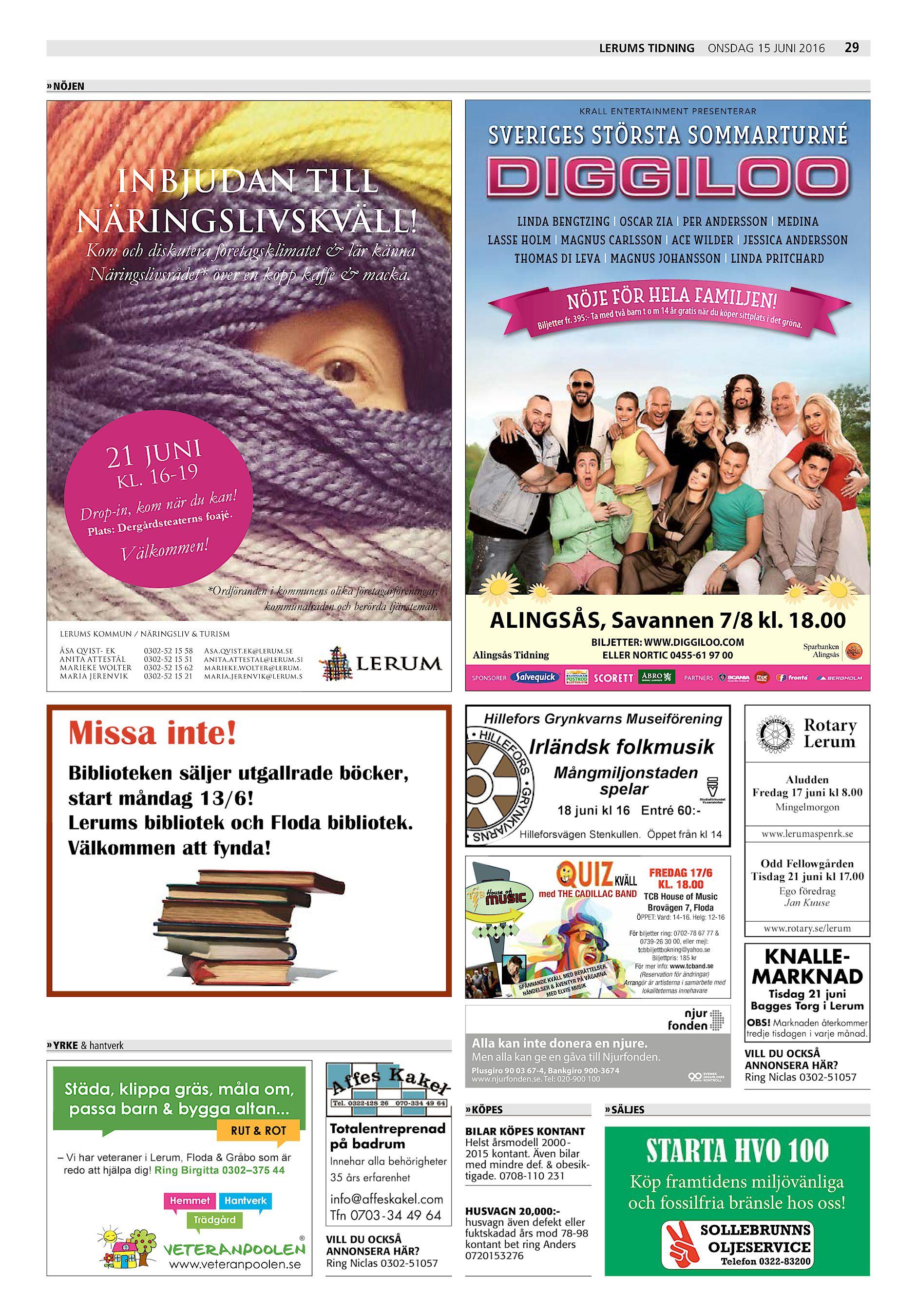 Lerums Tidning onsdag 15 juni 2016 29 » NÖJEN KRAL L E NTE RTA INME NT P RE  SE NTE RA R SVERIGES STÖRSTA SOMMARTURNÉ INBJUDAN TILL NÄRINGSLIVSKVÄLL! 74a83aa9df431