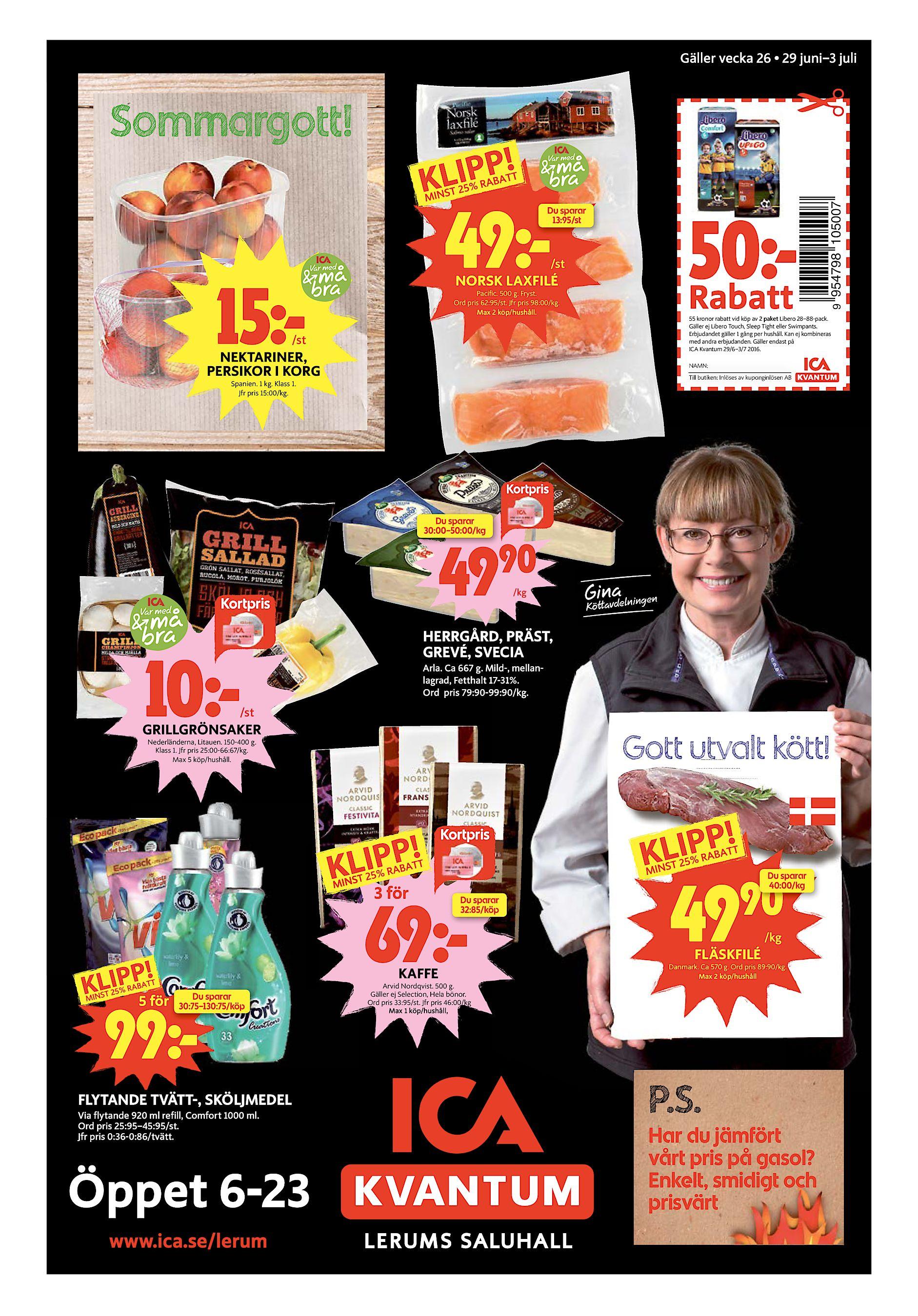 Lerums Tidning onsdag 29 juni 2016 7 Gäller vecka 26 • 29 juni–3 juli 49k  Du sparar 13 95 st 50k Rabatt  st NORSK LAXFILÉ 15k Pacific. 500 g. Fryst. 4fda10b2588ff