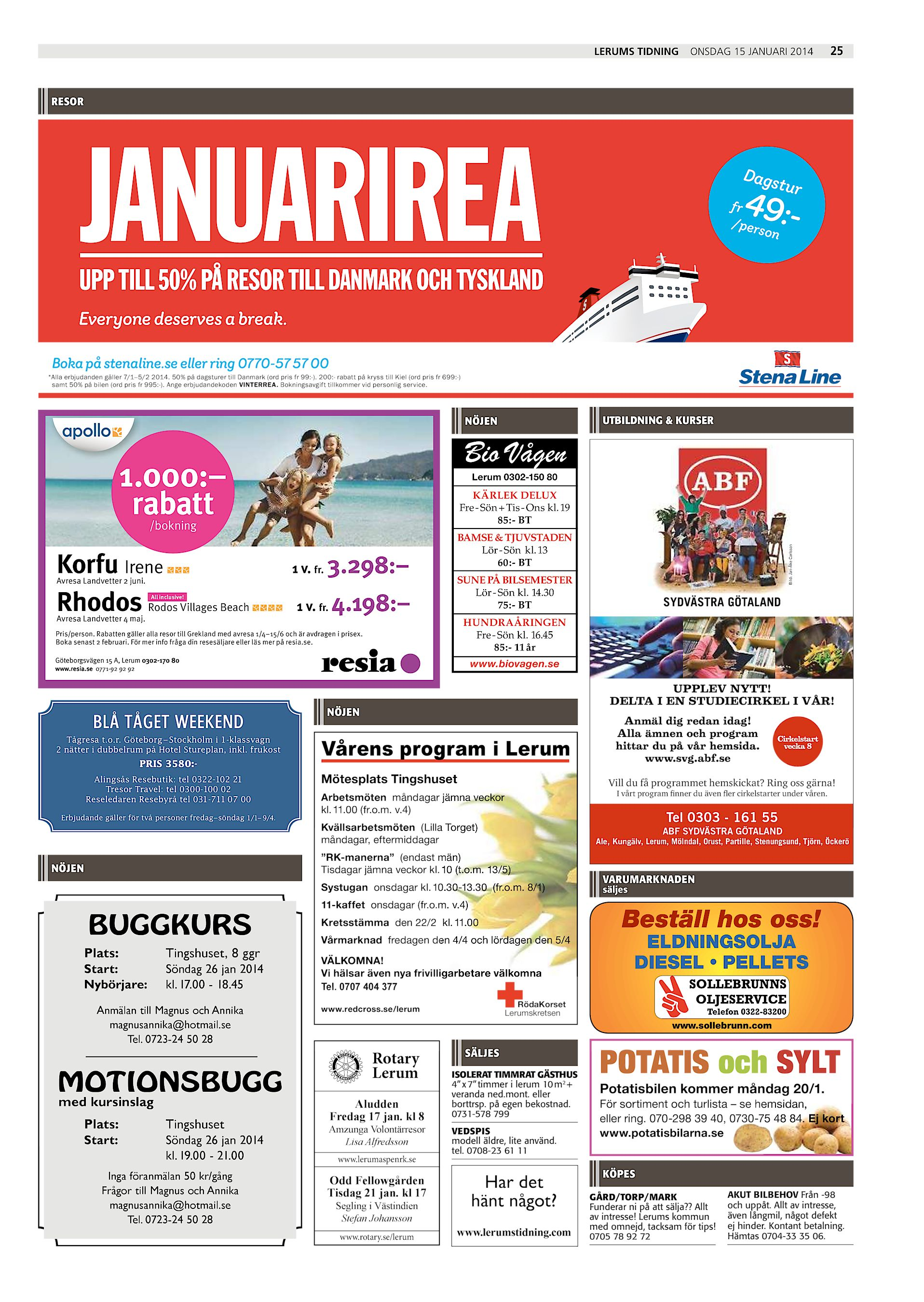Boka på stenaline.se eller ring 0770-57 57 00  Alla erbjudanden gäller  7 1–5 2 2014. dfef2ccb95eba