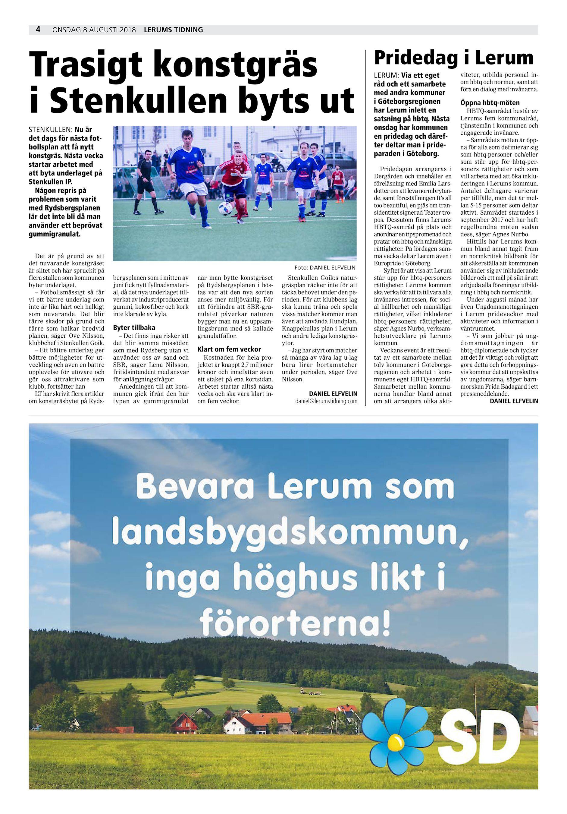 4 onsdag 8 augusti 2018 Lerums Tidning Trasigt konstgräs i Stenkullen byts  ut STENKULLEN  Nu är det dags för nästa fotbollsplan att få nytt konstgräs. a918ec4e069f7