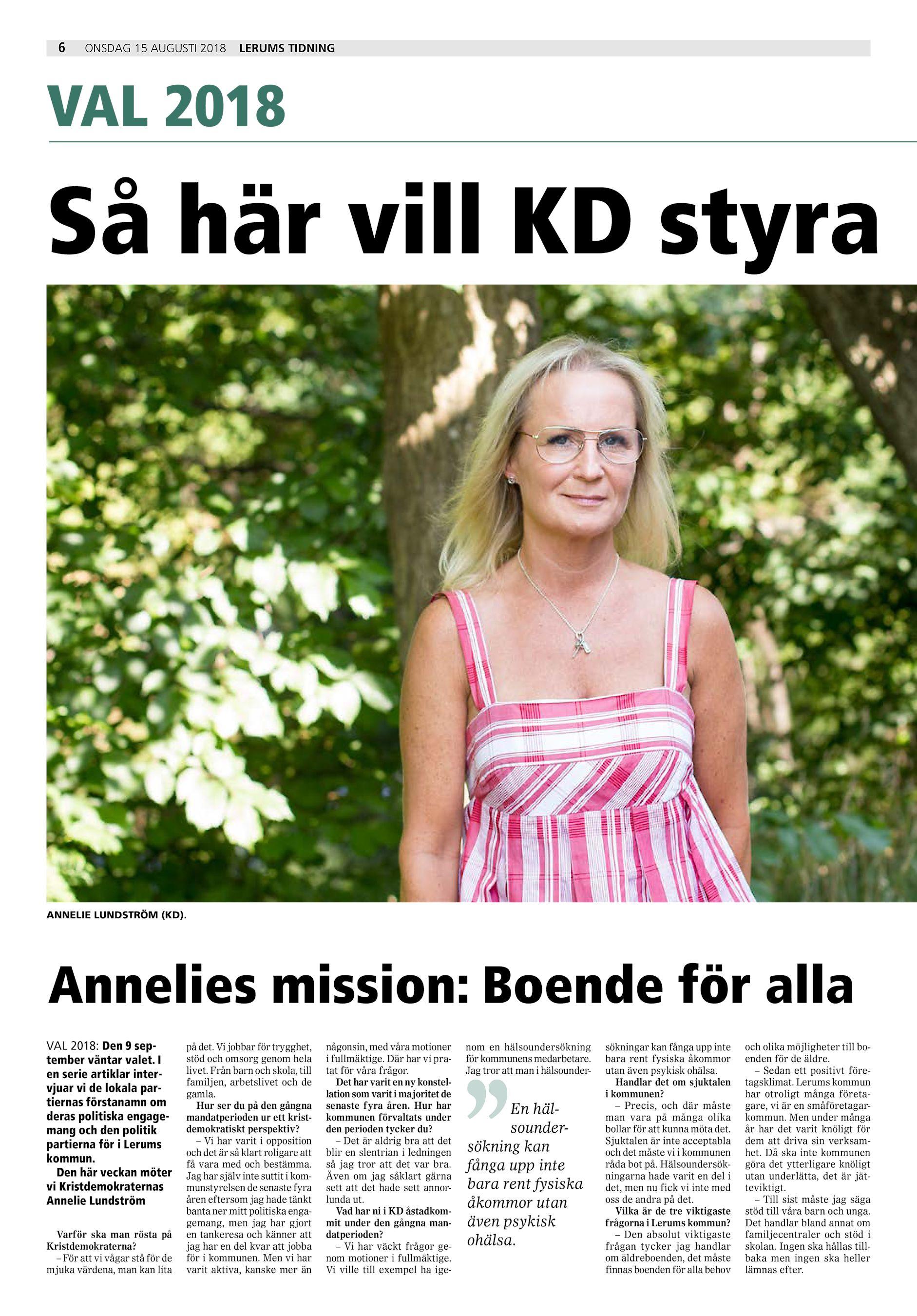 4181169878c2 6 onsdag 15 augusti 2018 Lerums Tidning VAL 2018 Så här vill KD styra  ANNELIE LUNDSTRÖM (KD). Annelies mission: Boende för alla VAL 2018: Den 9  september ...