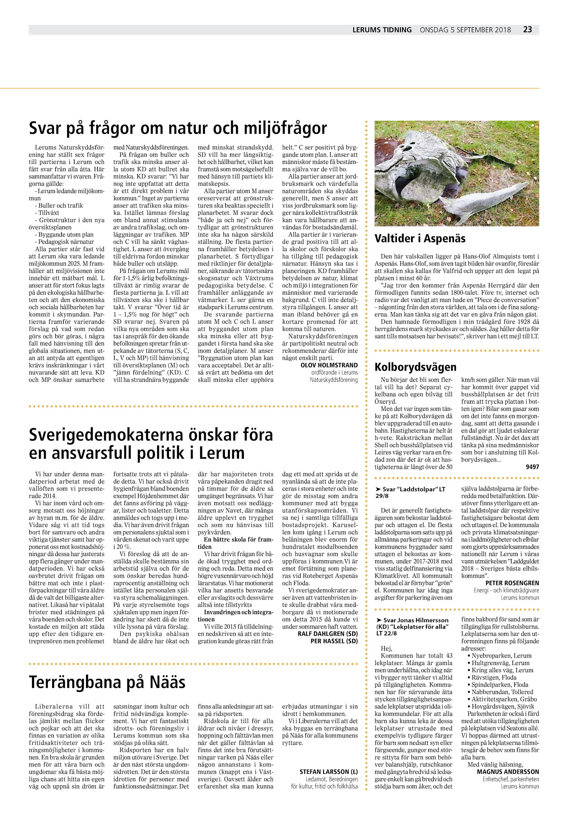 Lerums Tidning onsdag 5 september 2018 23 Svar på frågor om natur och  miljöfrågor Lerums Naturskyddsförening har ställt sex frågor till partierna  i Lerum ... 0a015b67c1aaa
