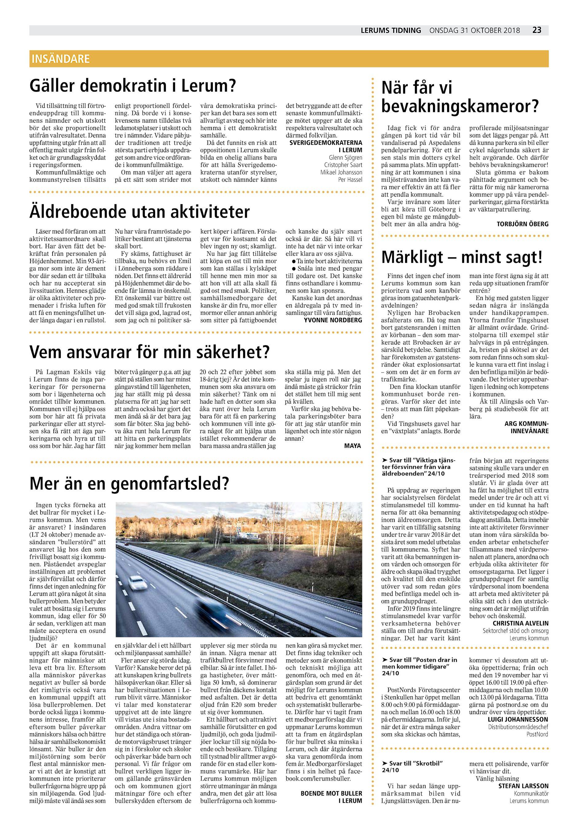 c9e4a8012584 Lerums Tidning onsdag 31 oktober 2018 23 INSÄNDARE Gäller demokratin i  Lerum? Vid tillsättning till förtro endeuppdrag till kommu nens nämnder och  utskott ...